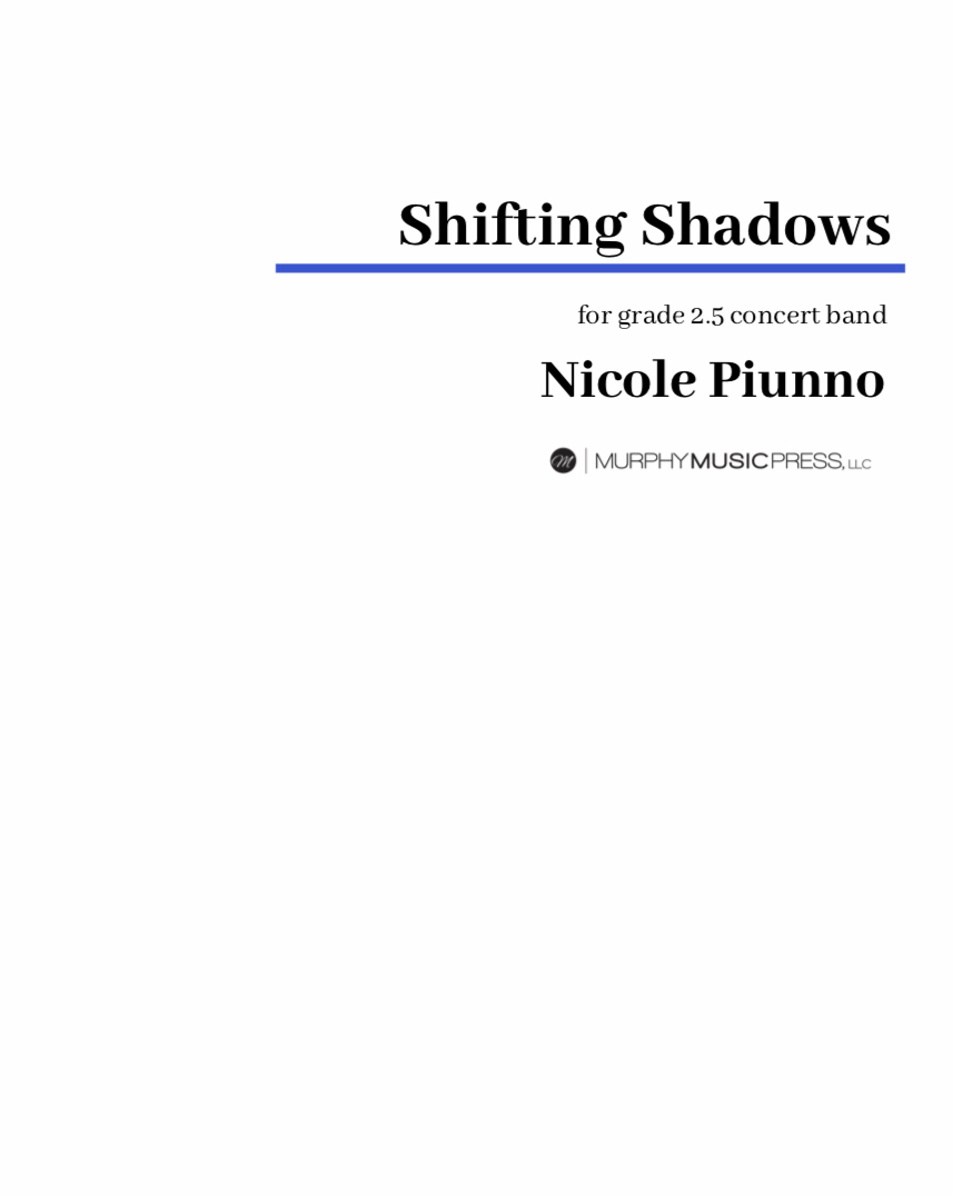 Shifting Shadows by Nicole Piunno