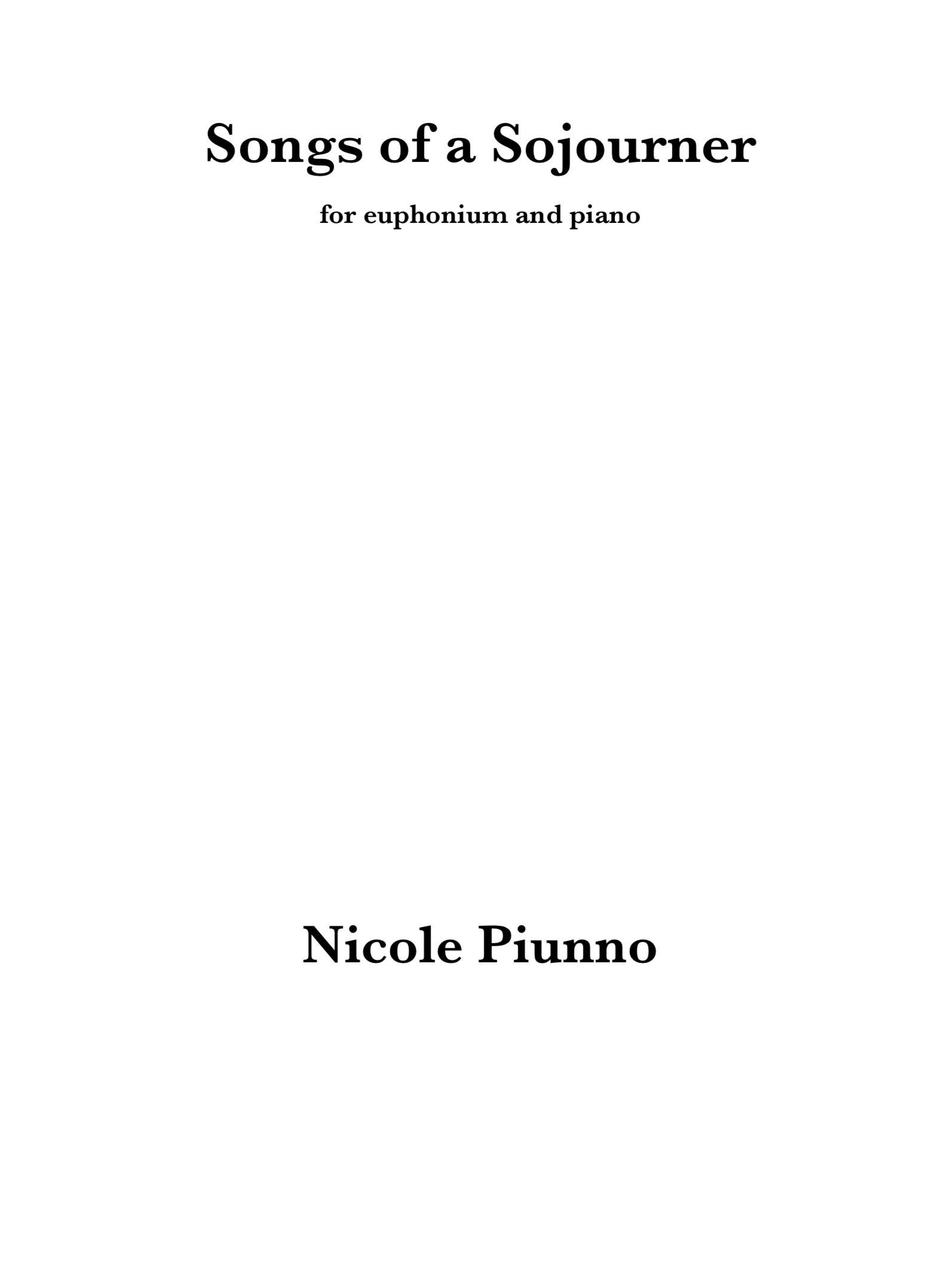 Songs Of A Sojourner by Nicole Piunno