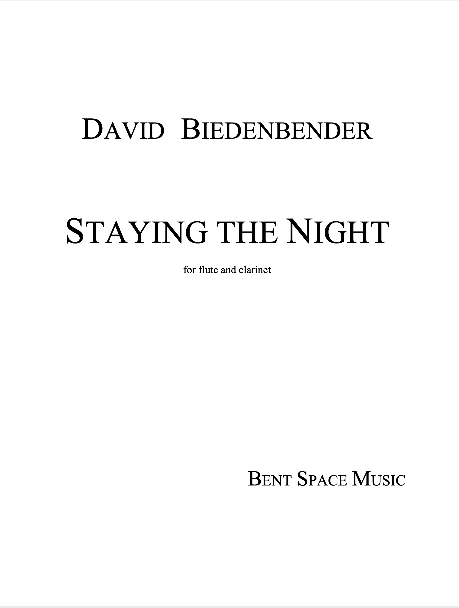 Staying The Night (Flute/Clarinet Version) by David Biedenbender