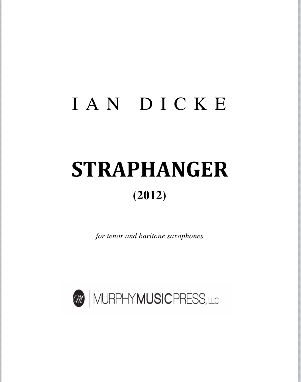 Straphanger For Tenor And Baritone Saxophones by Ian Dicke