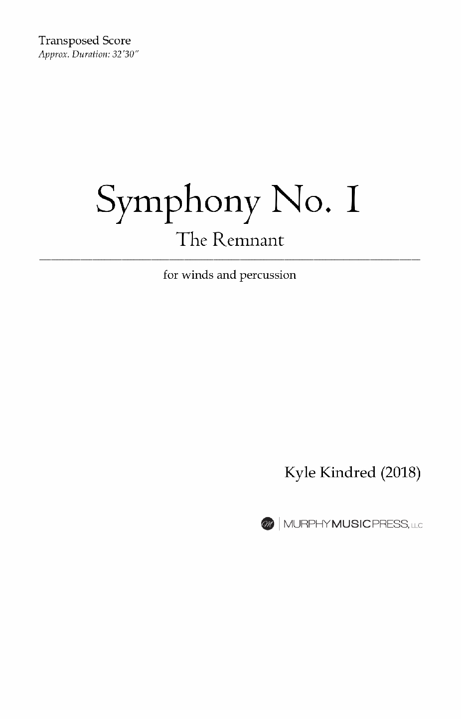 Symphony No. 1, The Remnant (parts Rental Only) by Kyle Kindred