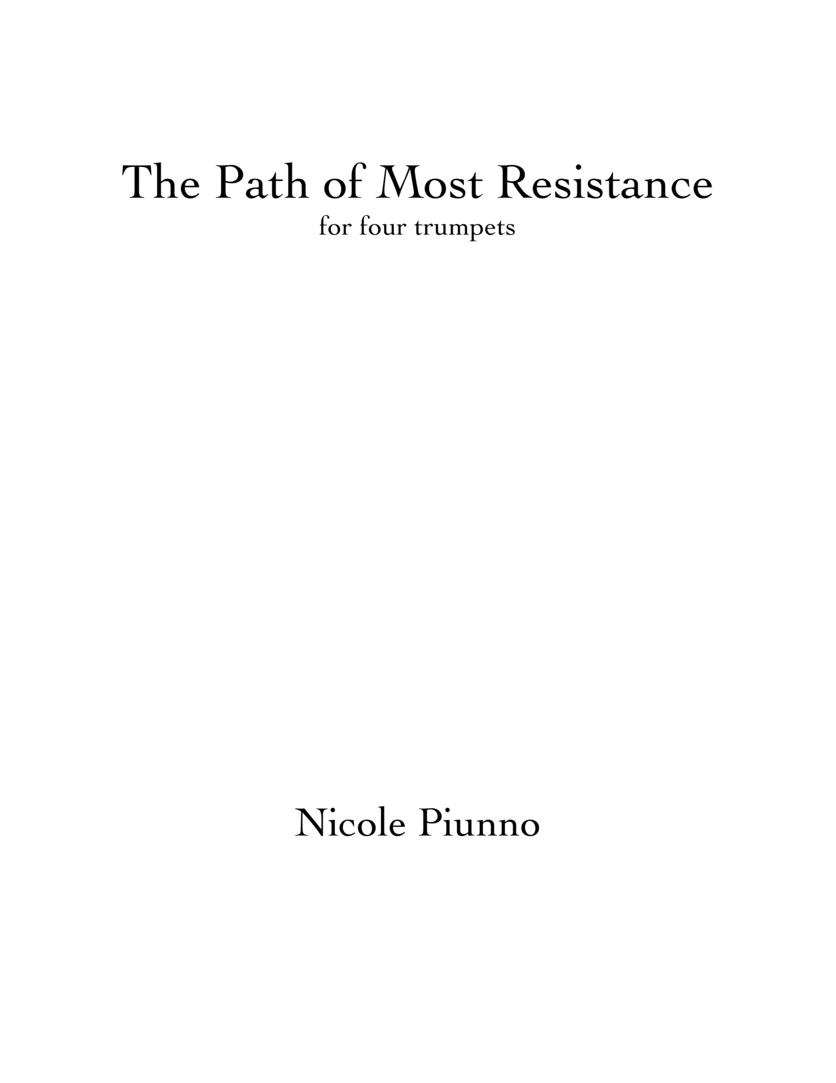 The Path Of Most Resistance  by Nicole Piunno