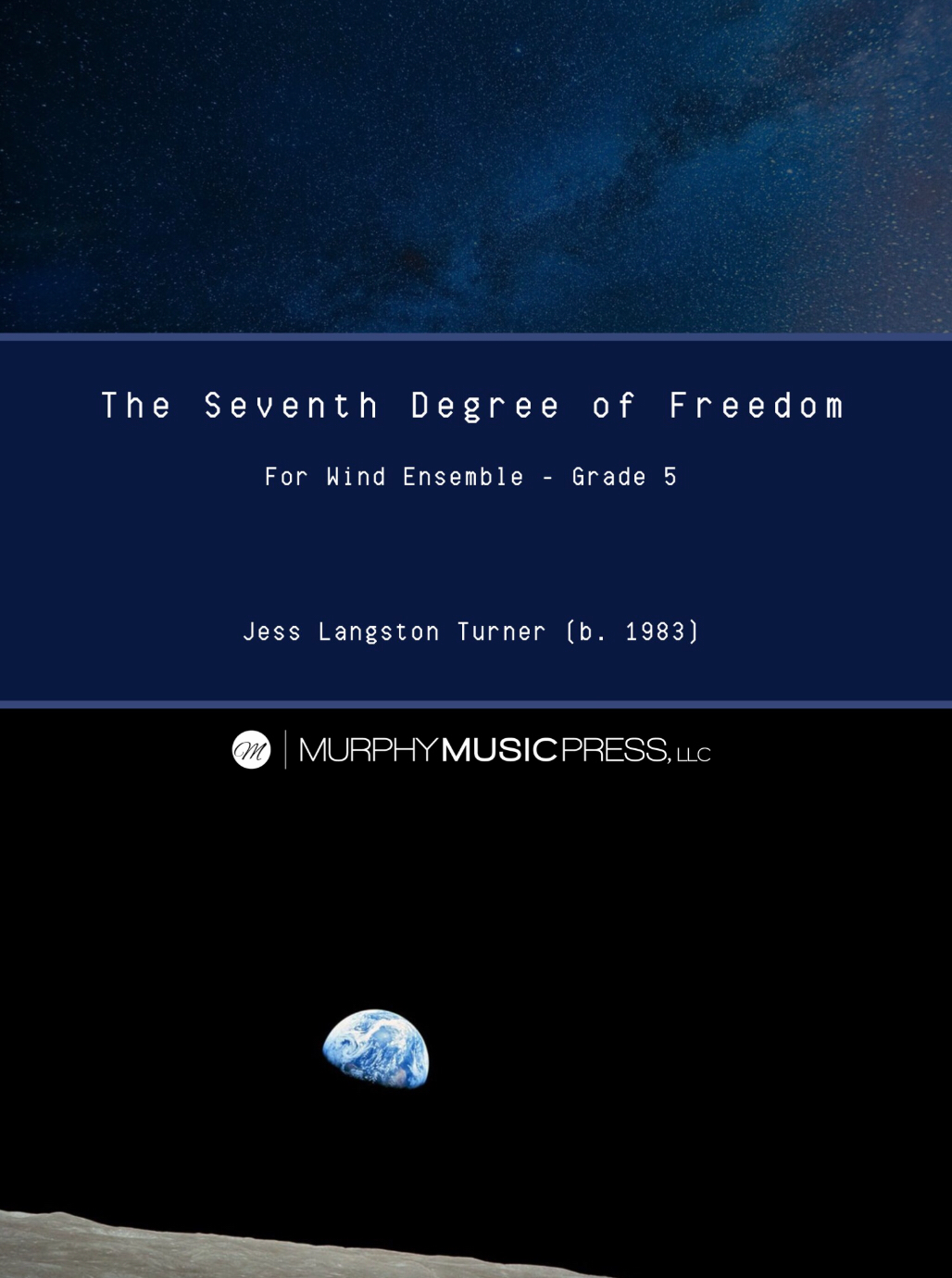 The Seventh Degree Of Freedom (Score Only) by Jess Turner