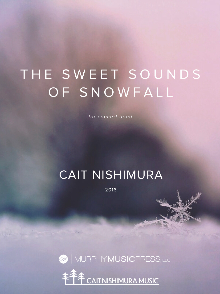 The Sweet Sounds Of Snowfall by Cait Nishimura