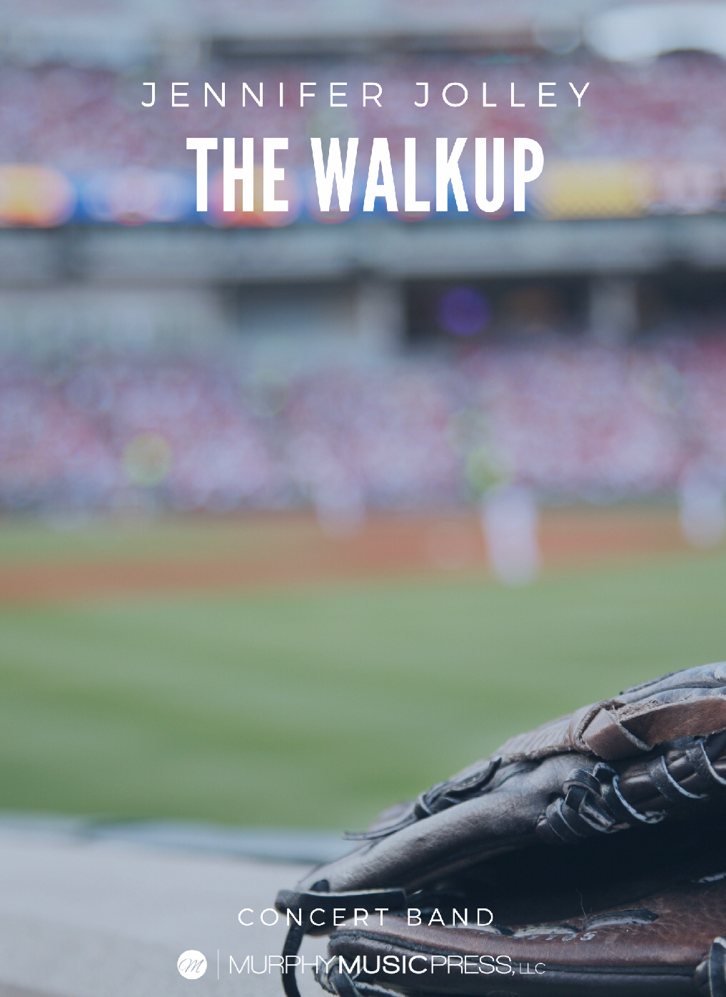 The Walkup (Score Only) by Jennifer Jolley