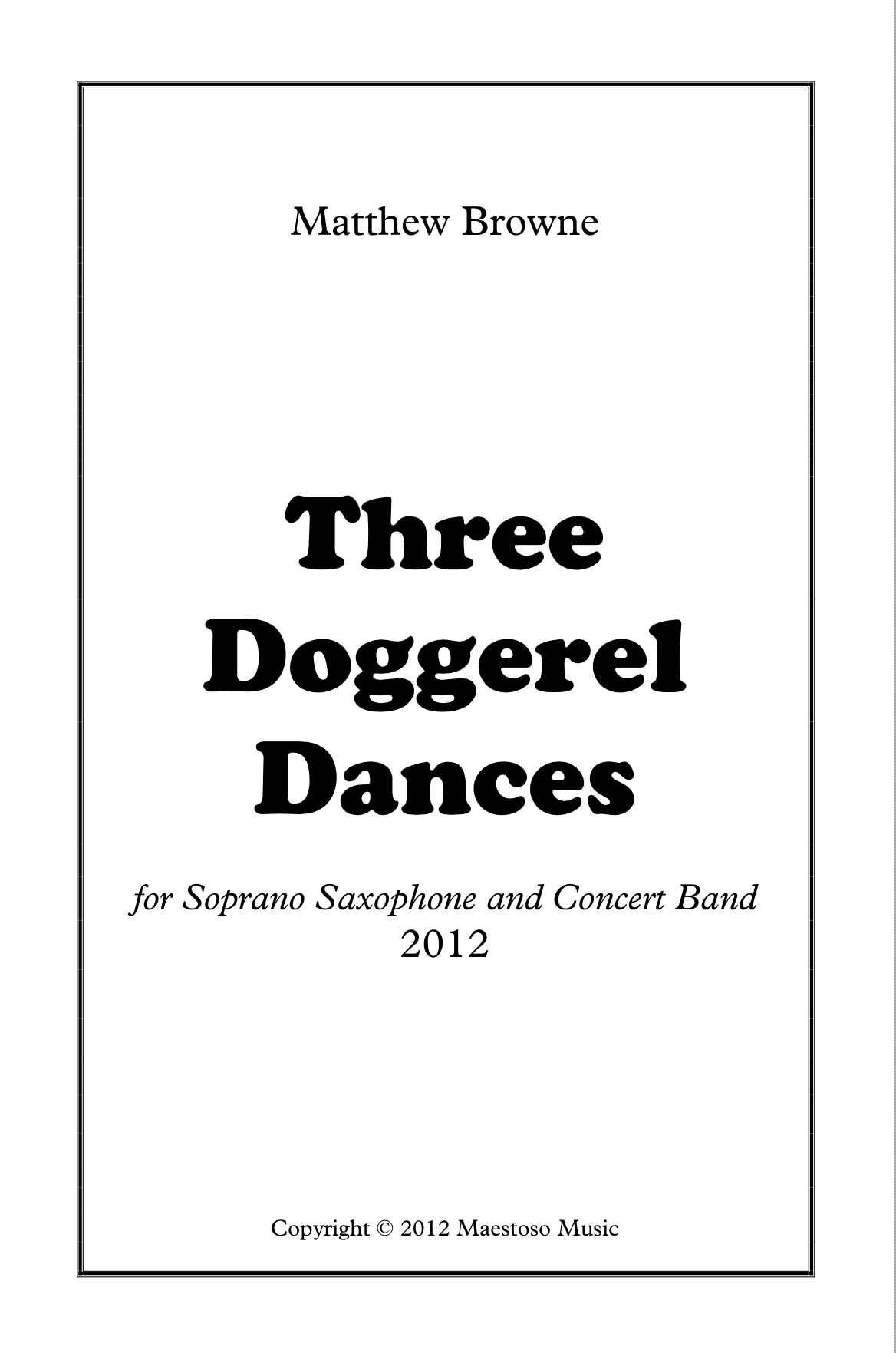 Three Doggerel Dances -Concerto For Sop Sax by Matt Browne