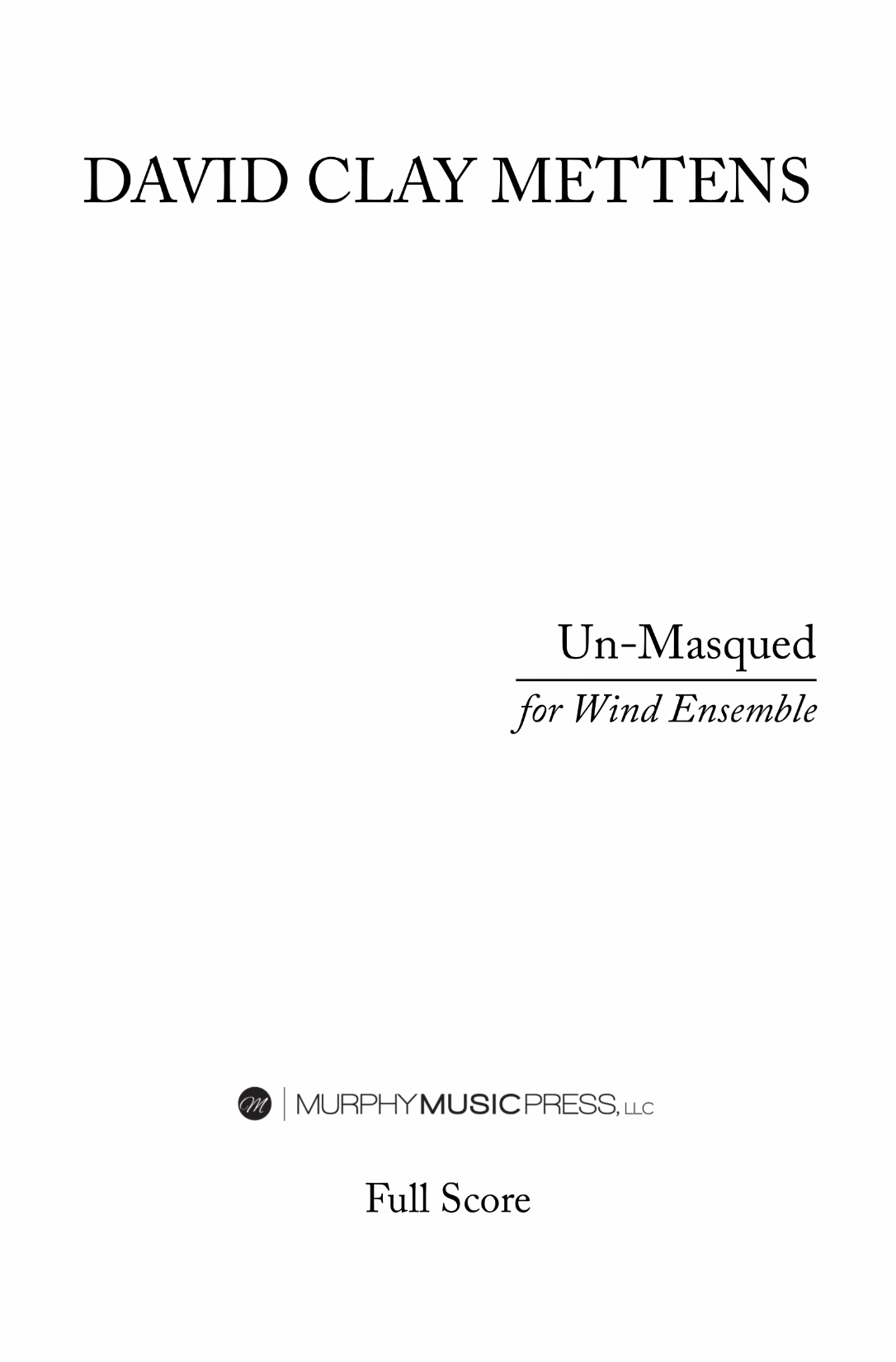 Un-Masqued (Parts Rental Only) by David Clay Mettens