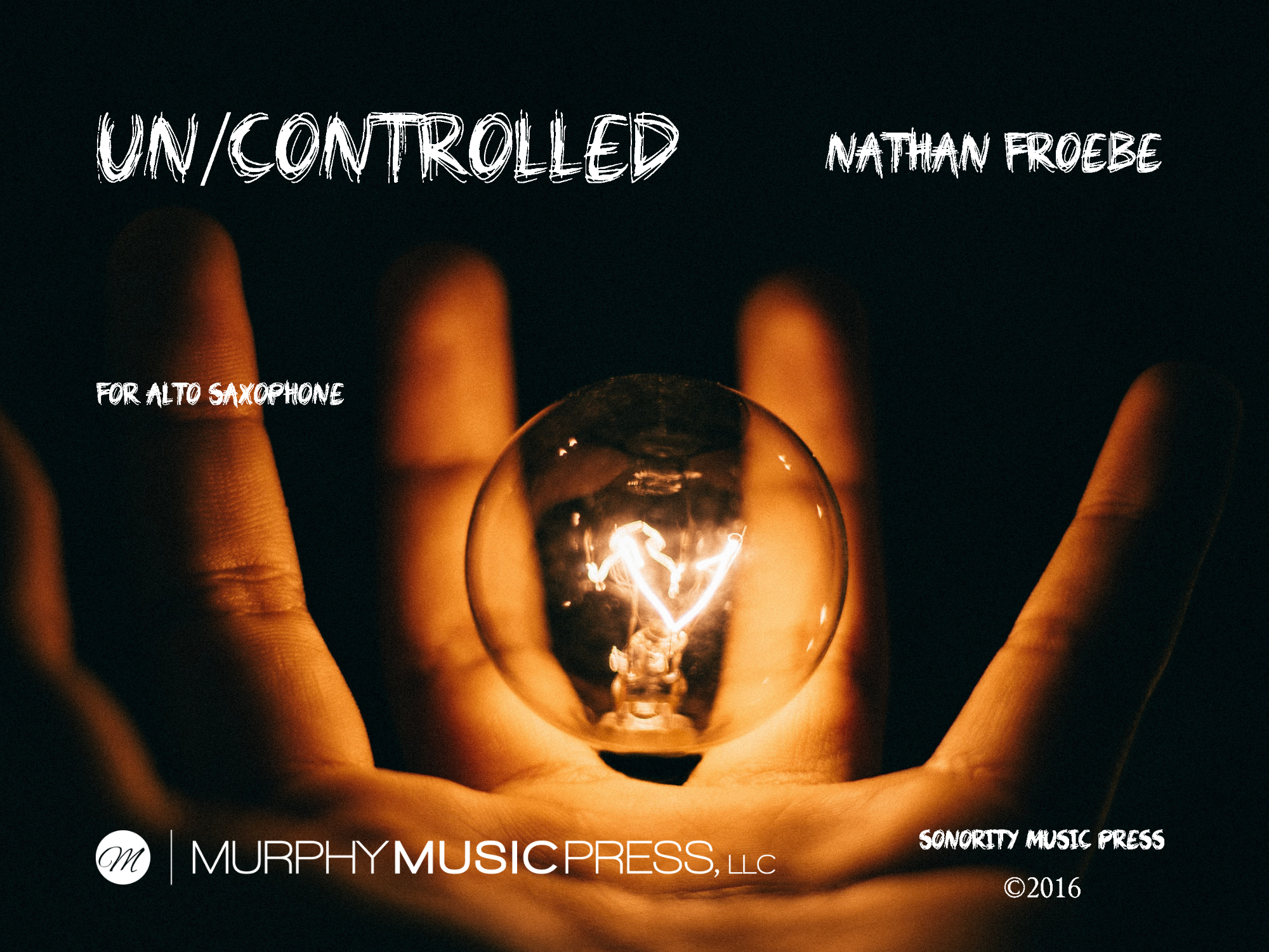 Un/Controlled  by Nathan Froebe