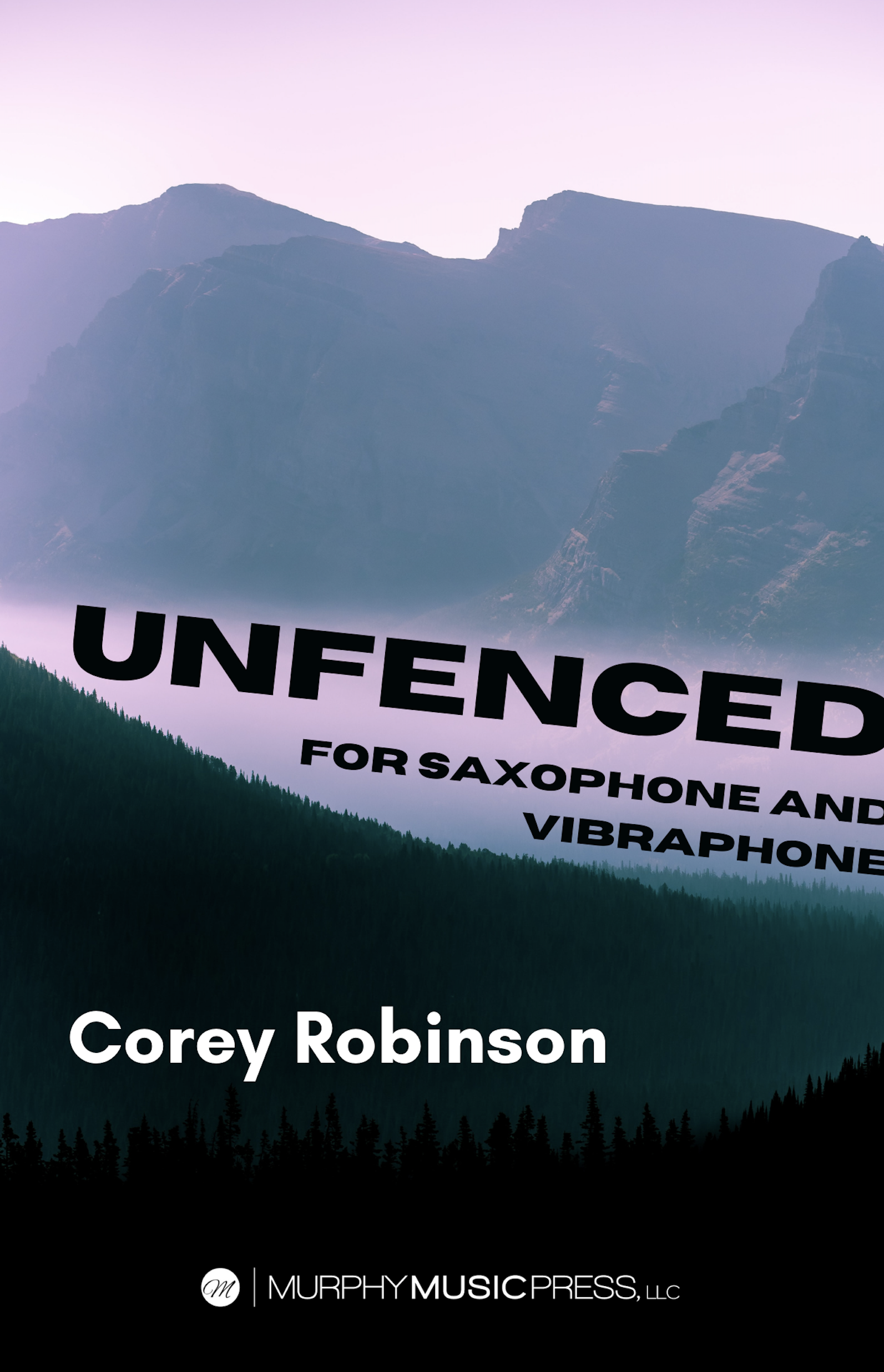 Unfenced by Corey Robinson