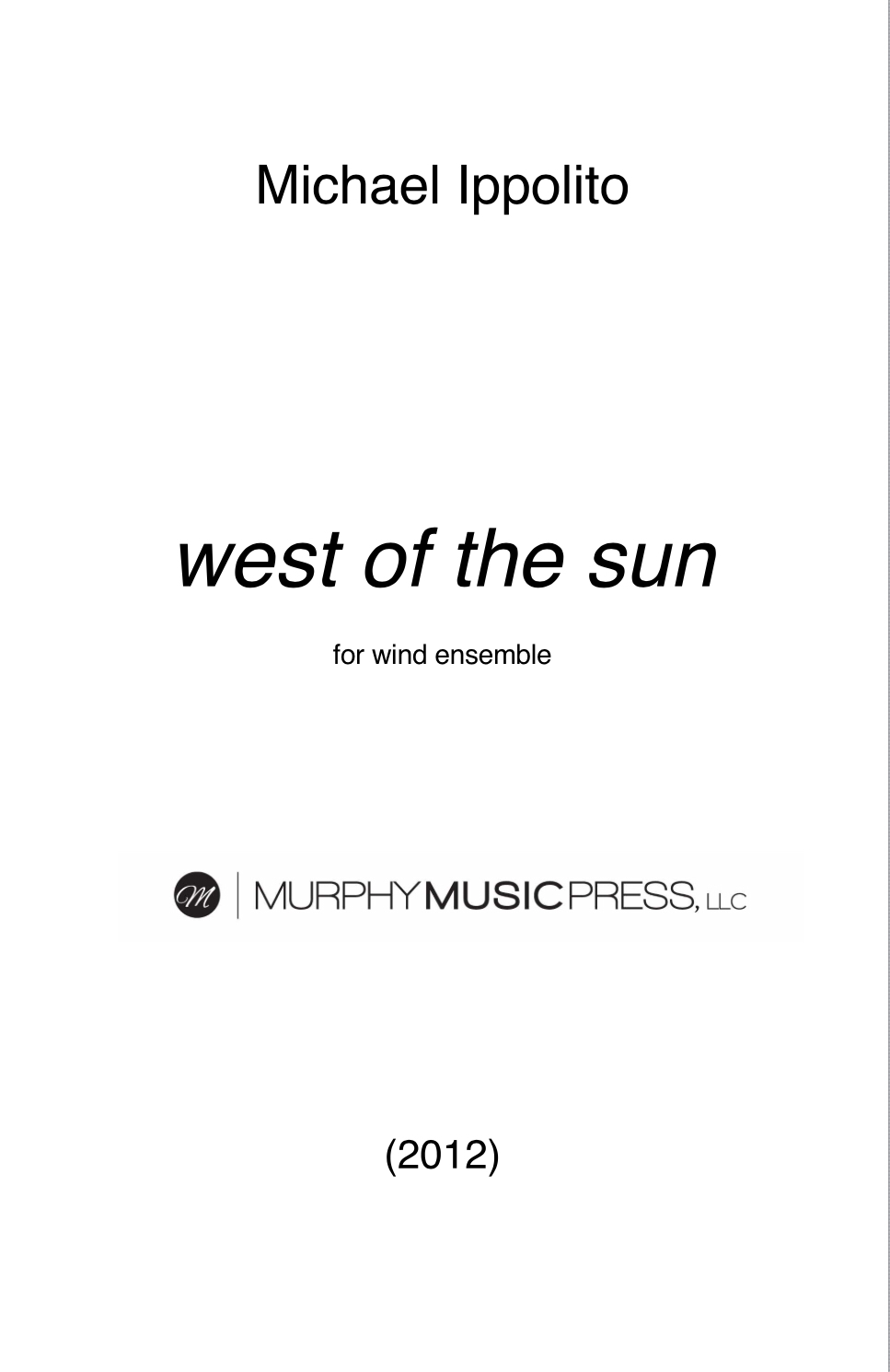 West Of The Sun (rental) by Michael Ippolito