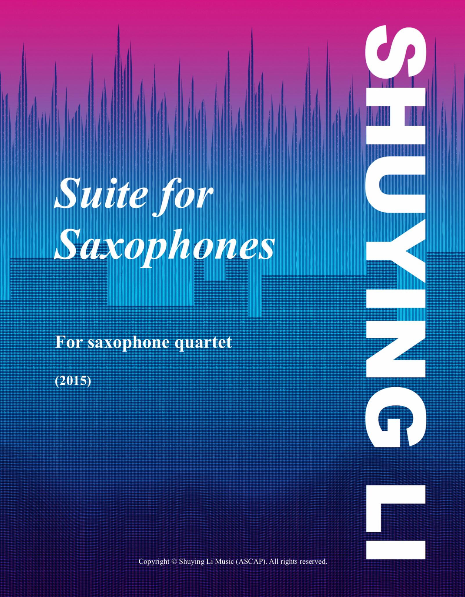 サクソフォーンのための組曲(李 姝穎) (サックス四重奏)【Suite For Saxophones】