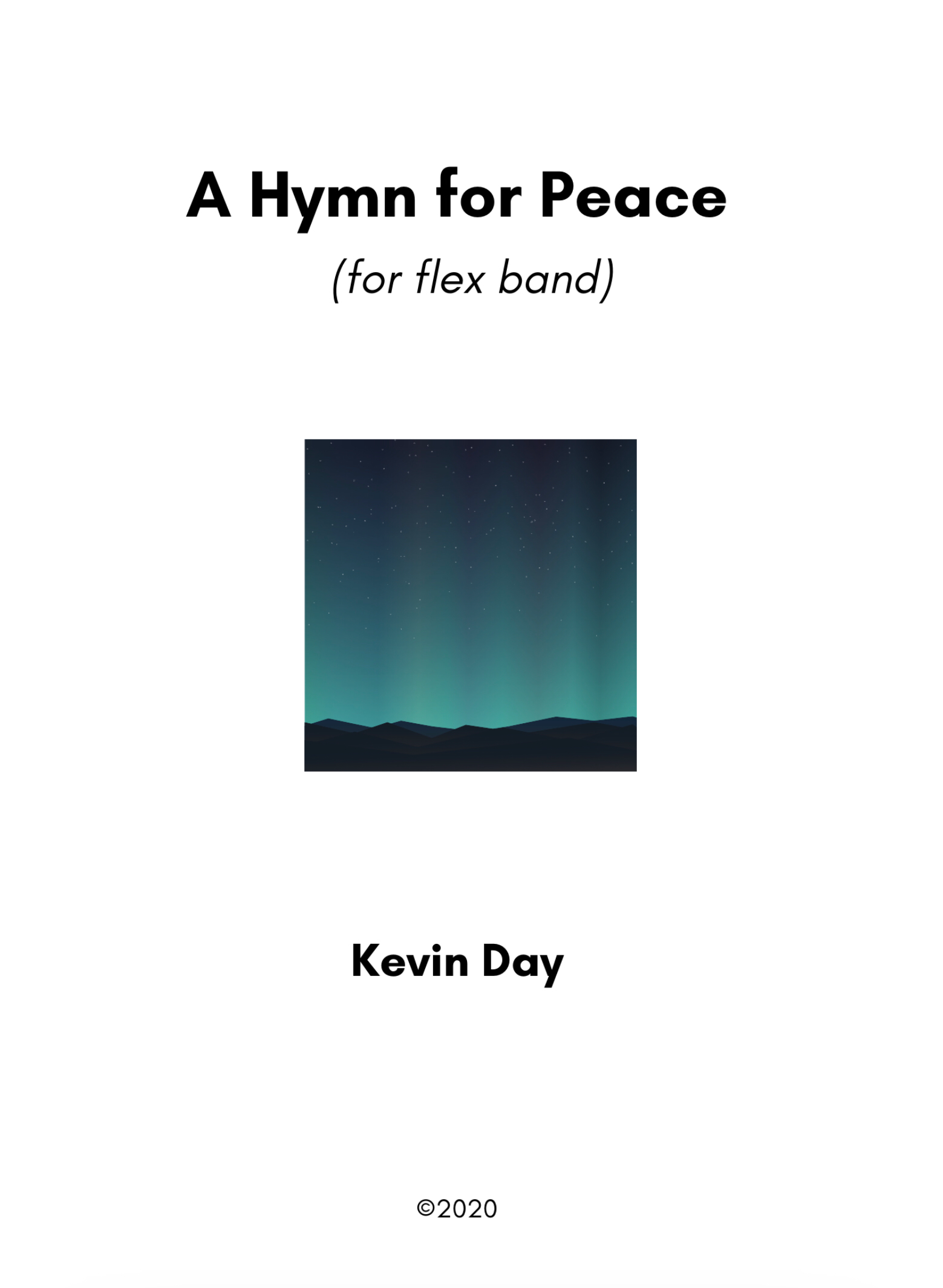 A Hymn For Peace (Flex Band Version) by Kevin Day