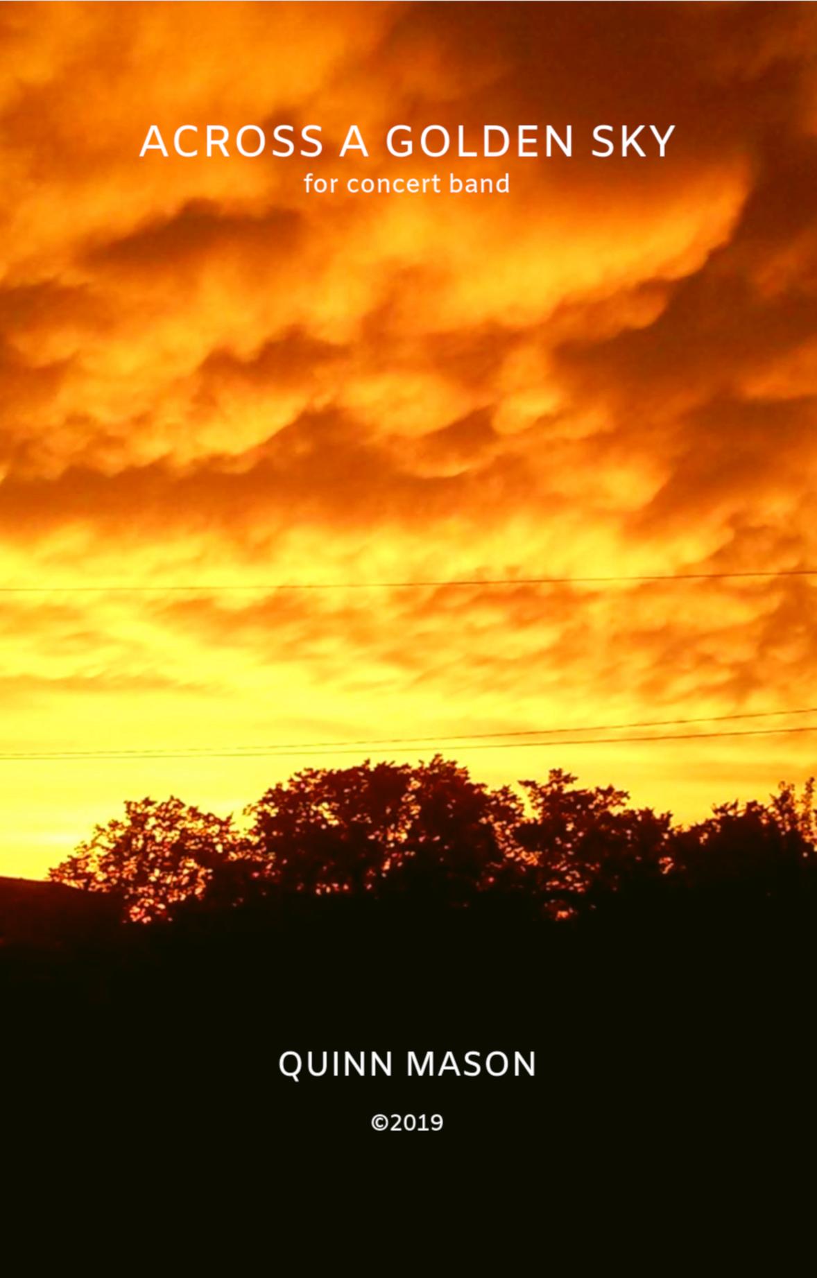 Across A Golden Sky by Quinn Mason