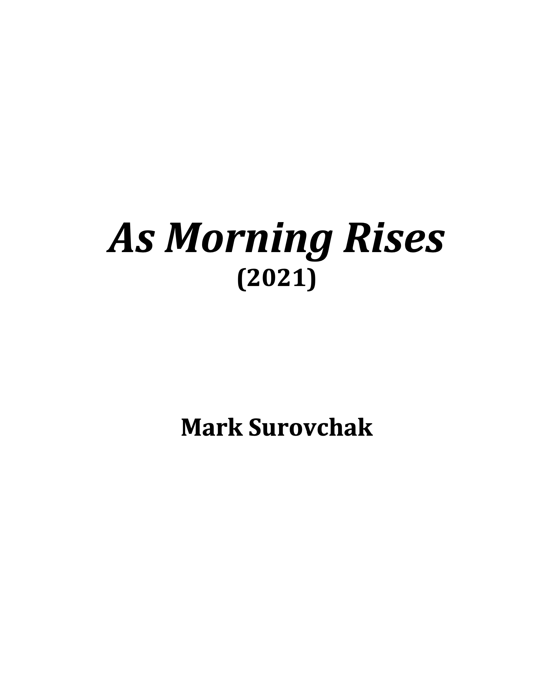 As Morning Rises by Mark Surovchak