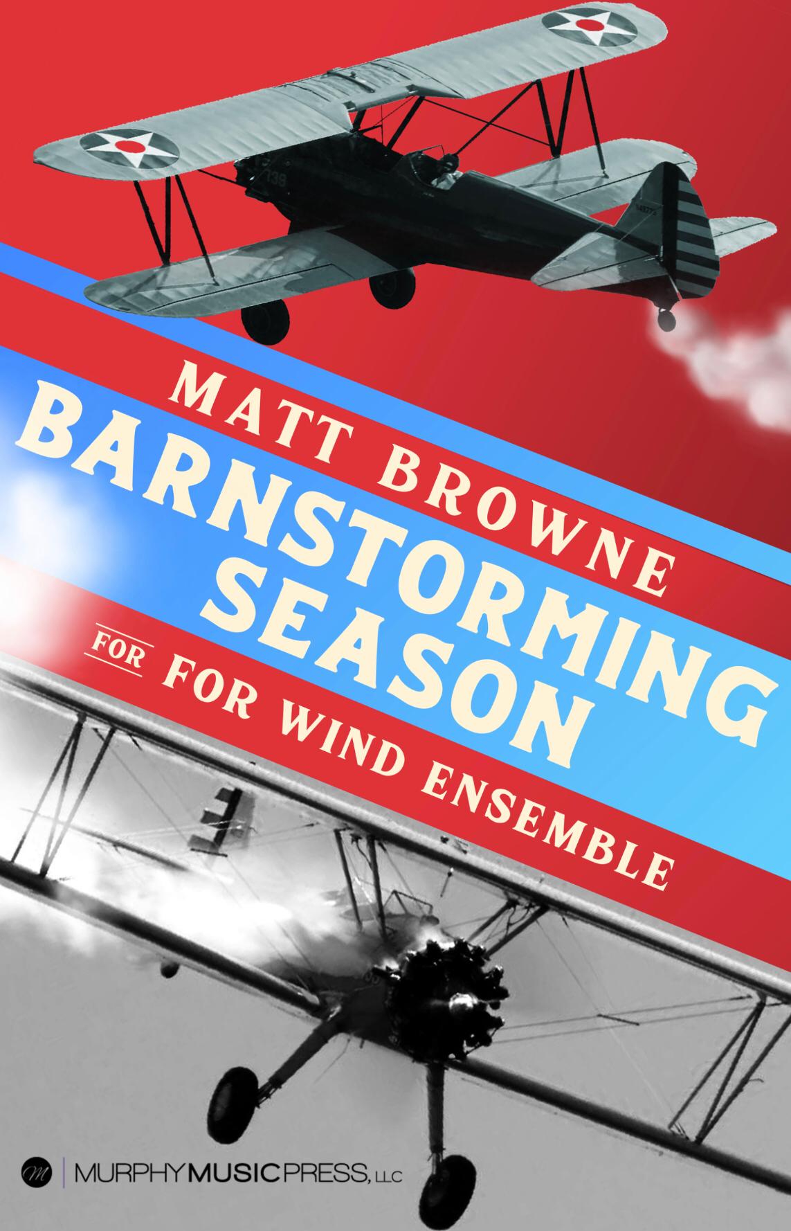 Barnstorming Season (Score Only) by Matthew Browne