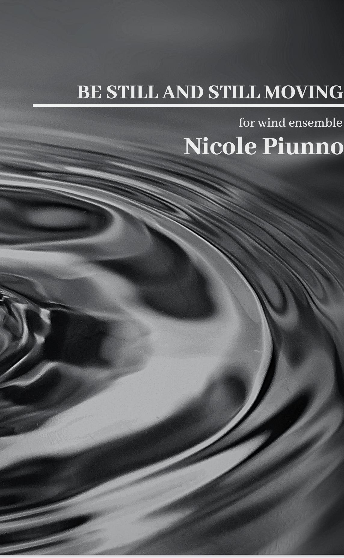 Be Still And Still Moving by Nicole Piunno
