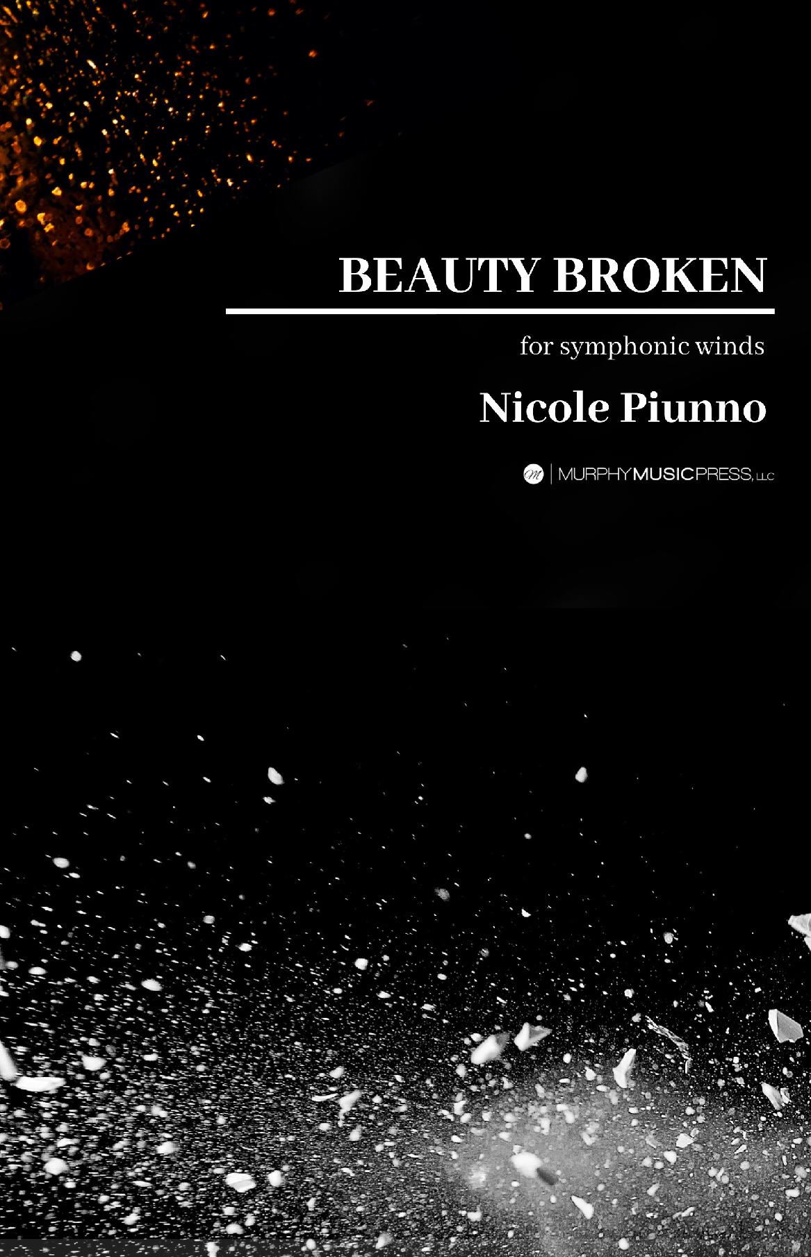 Beauty Broken (score Only) by Nicole Piunno