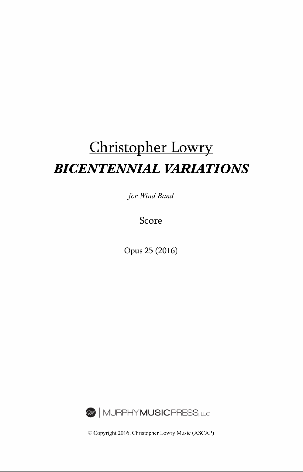 Bicentennial Variations (Score Only) by Christopher Lowry