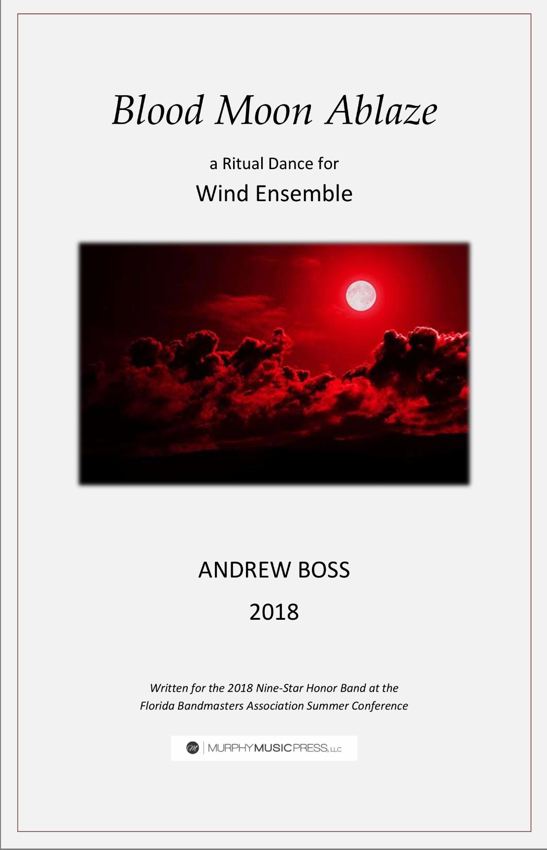 Blood Moon Ablaze by Andrew Boss