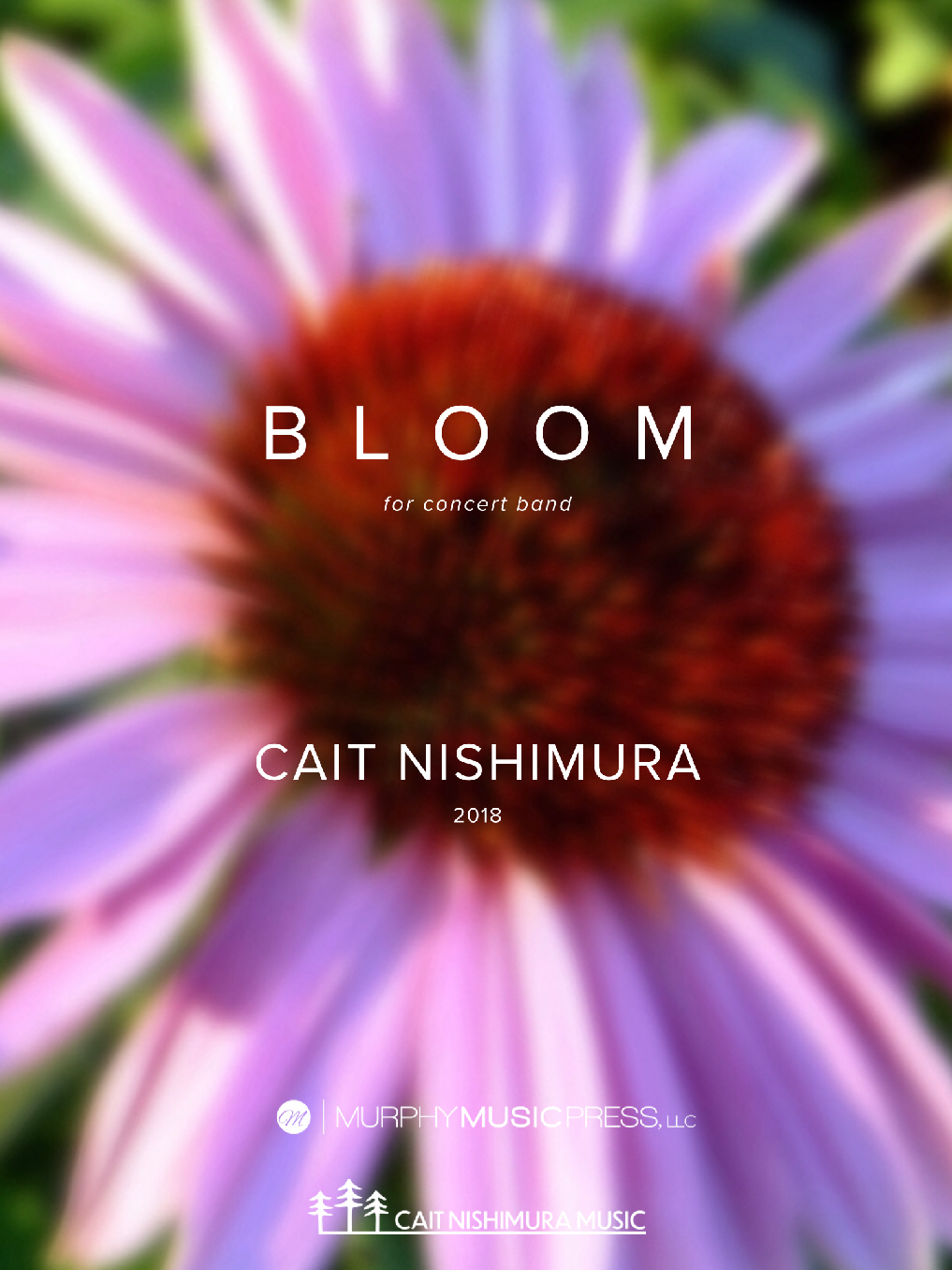 Bloom (Score Only) by Cait Nishimura