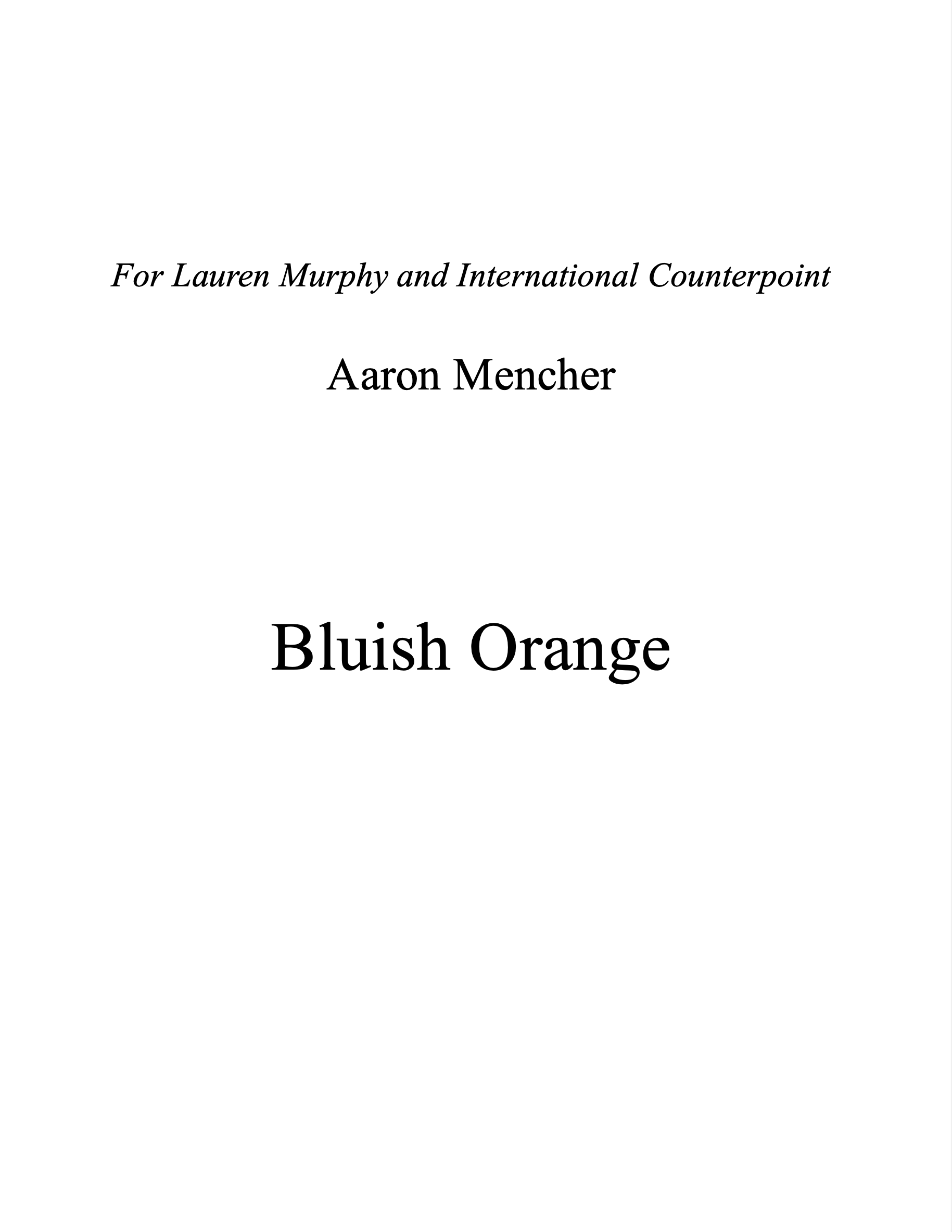 Bluish Orange by Aaron Mencher