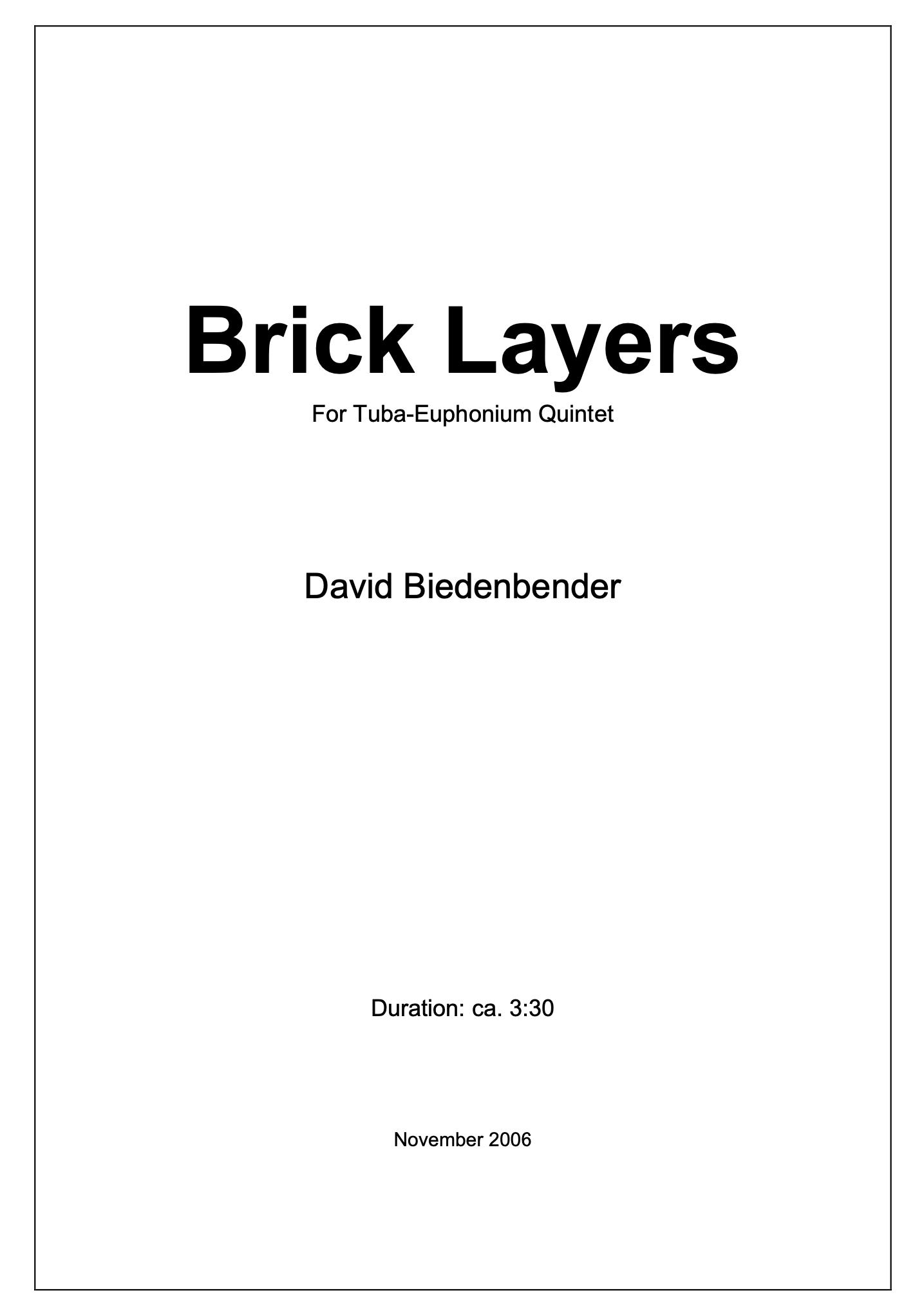 Brick Layers by David Biedenbender