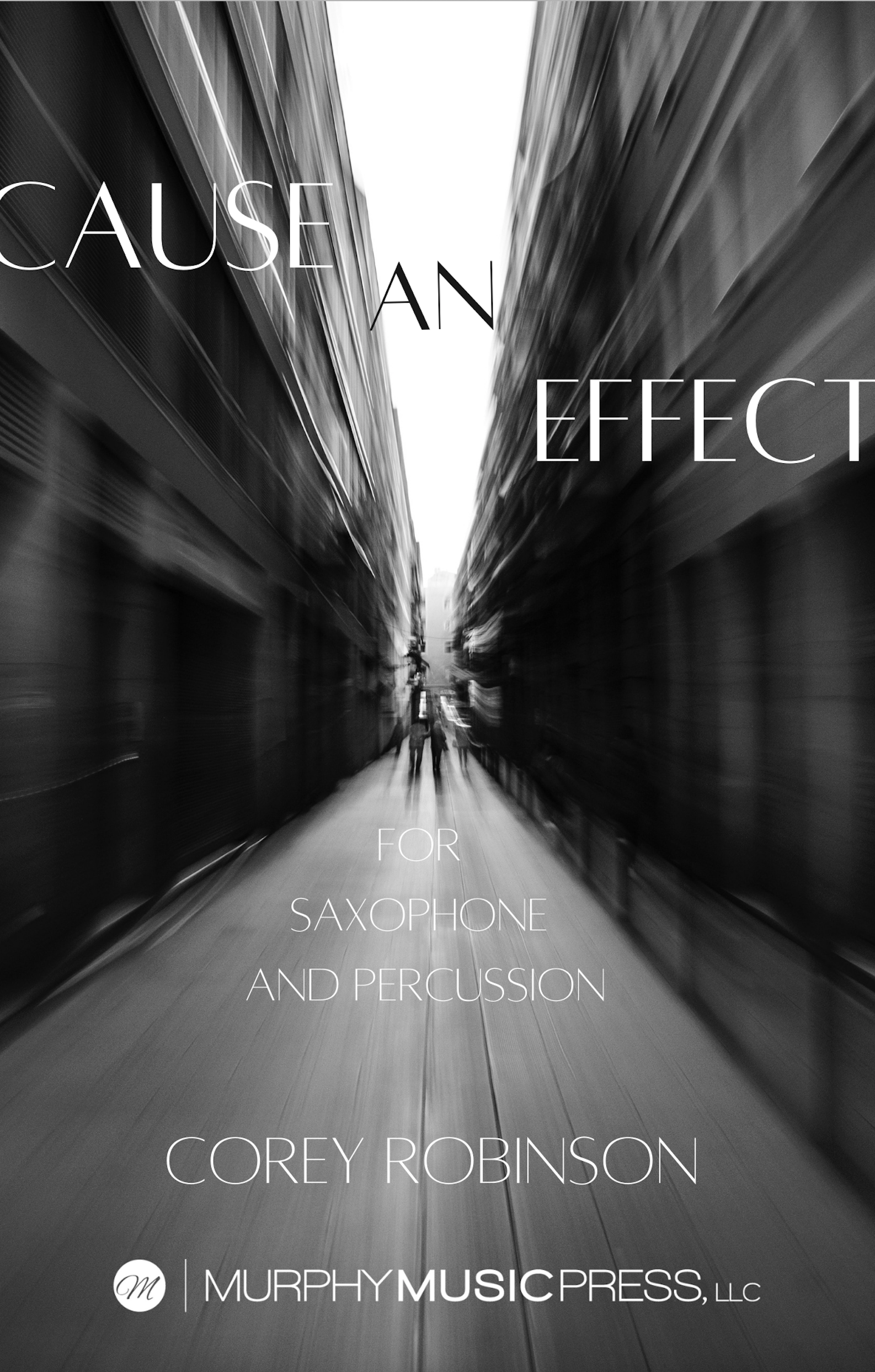 Cause An Effect by Corey Robinson