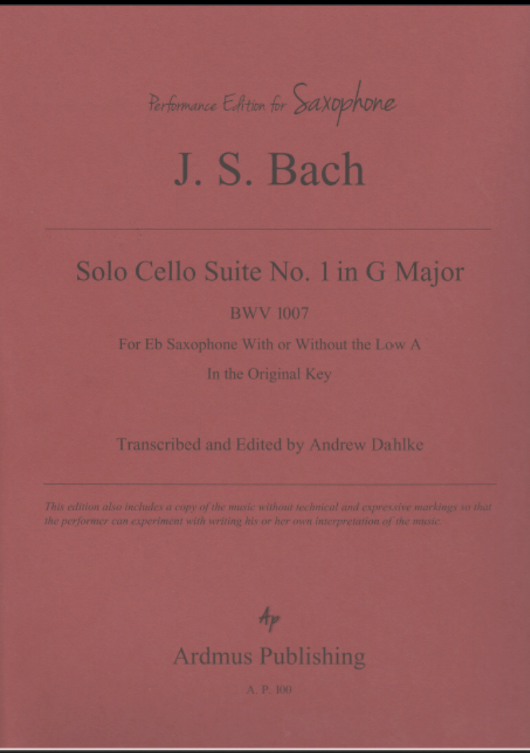 Cello Suite No 1 For Solo Eb Saxophone  by JS Bach