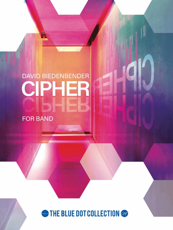 Cipher by David Biedenbender