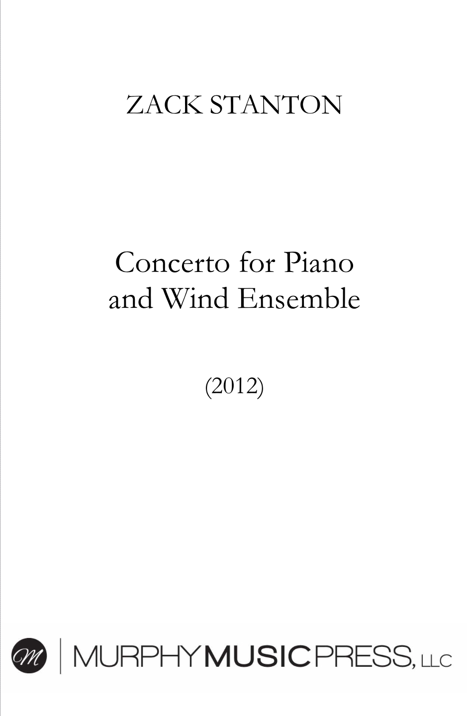 Concerto For Piano And Wind Ensemble (Rental) by Zack Stanton