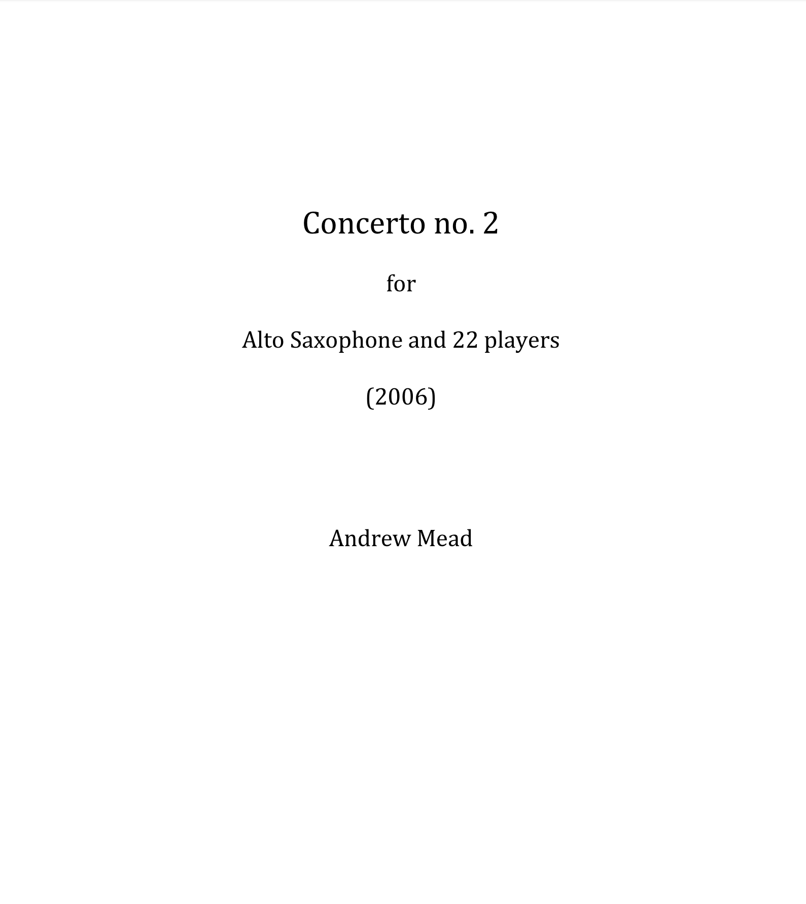 Concerto No. 2 For Alto Saxophone, Score And Parts by Andrew Mead