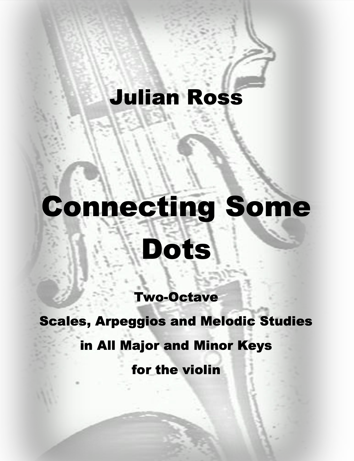 Connecting Some Dots by Julian Ross