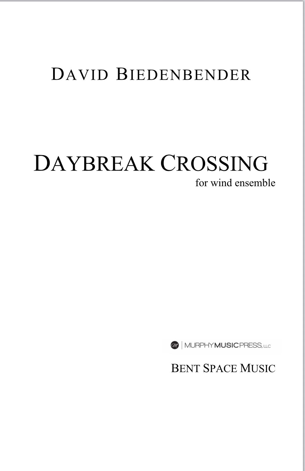 Daybreak Crossing by David Biedenbender