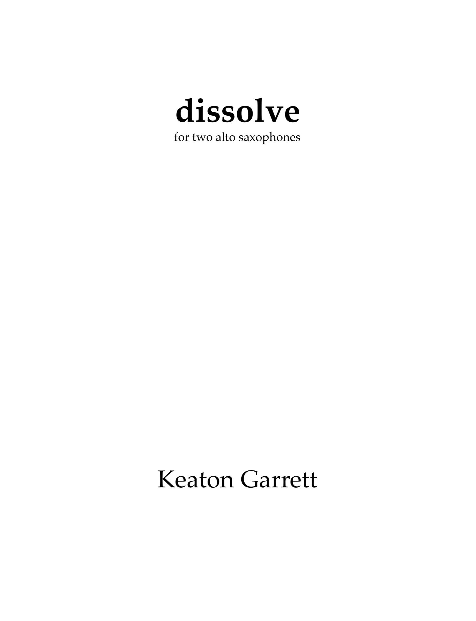 Dissolve  by Keaton Garrett