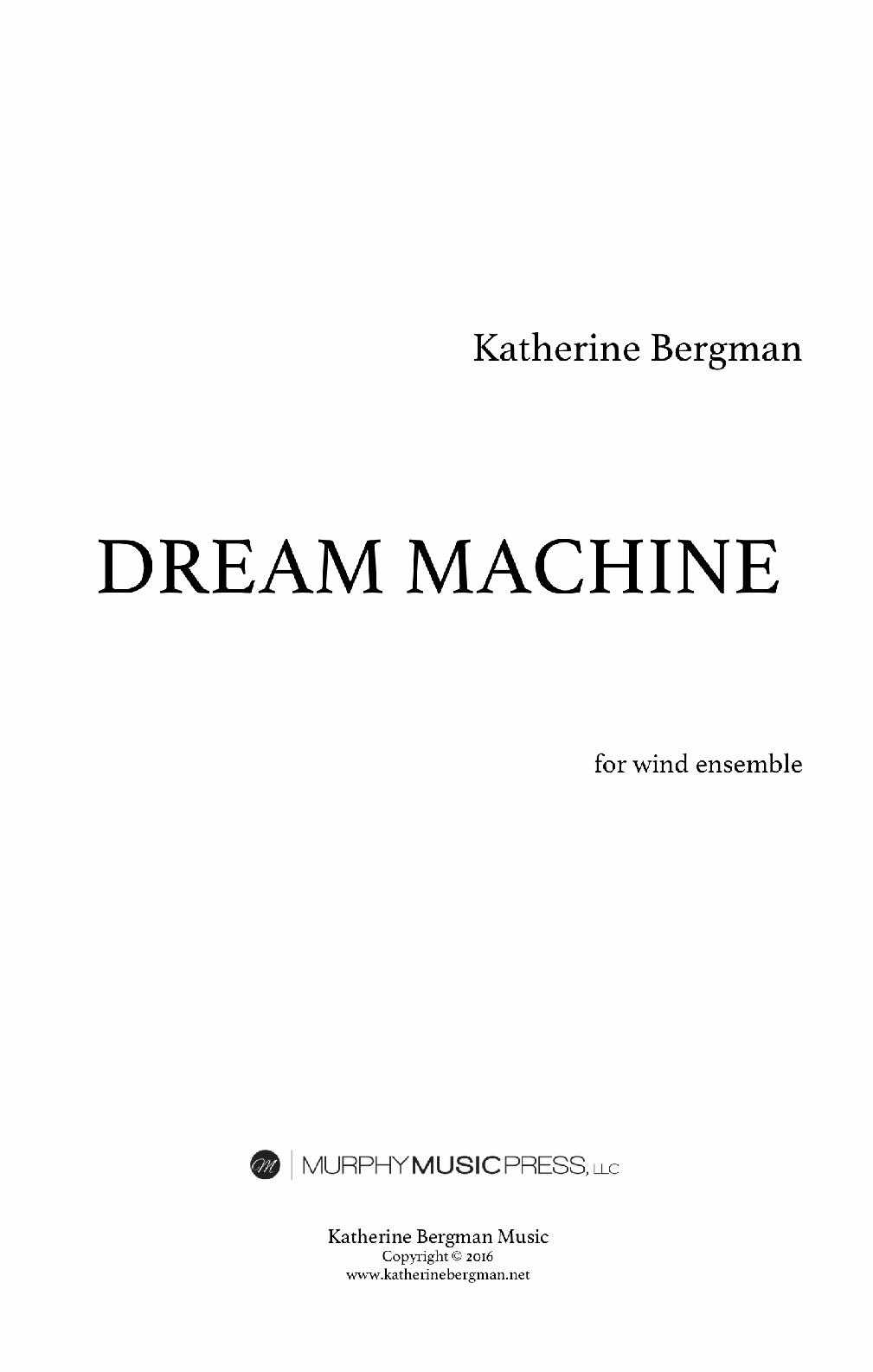 Dream Machine by Katherine Bergman