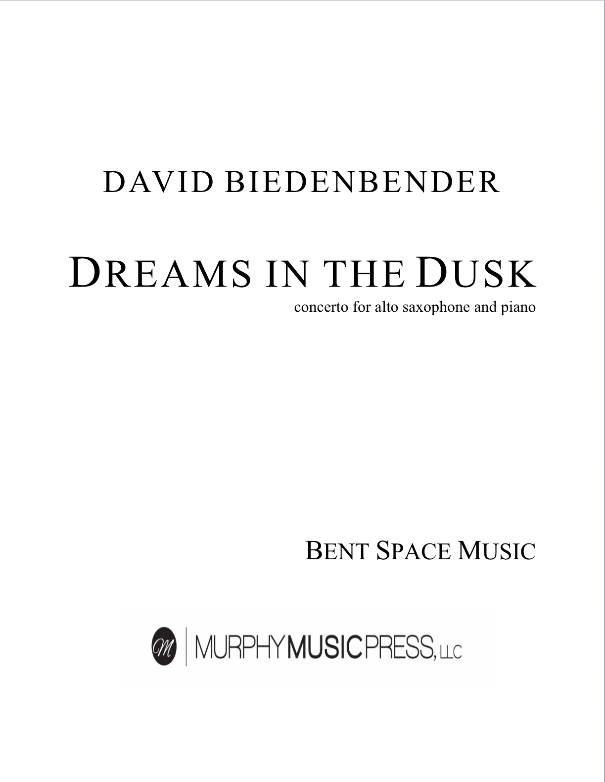 Dreams In The Dusk - Piano Reduction by David Biedenbender