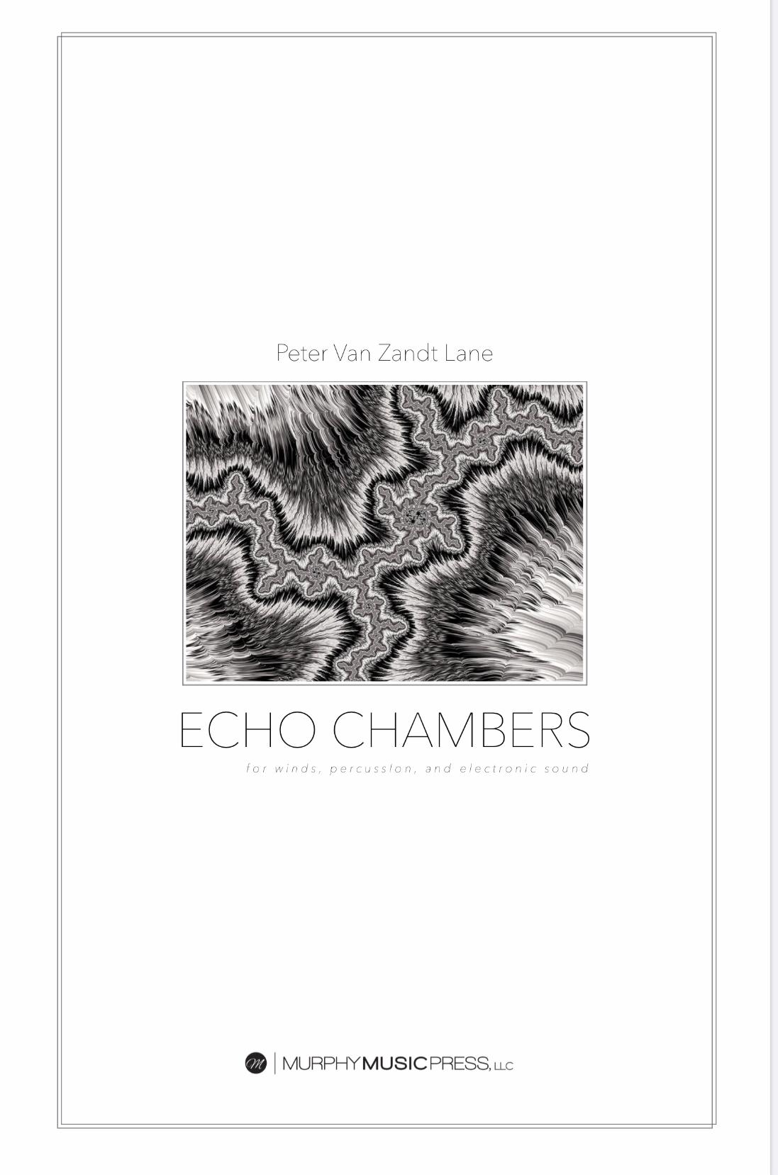 Echo Chambers by Peter Van Zandt Lane