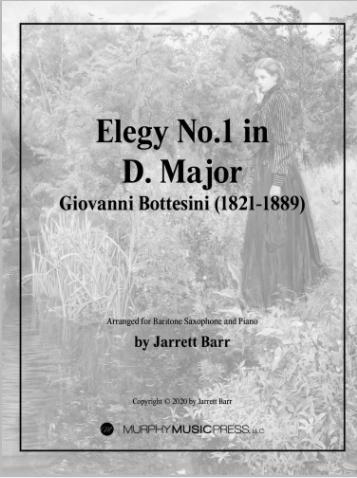 Elegy-for Baritone Saxophone by Bottesini, arr. Jarrett Barr