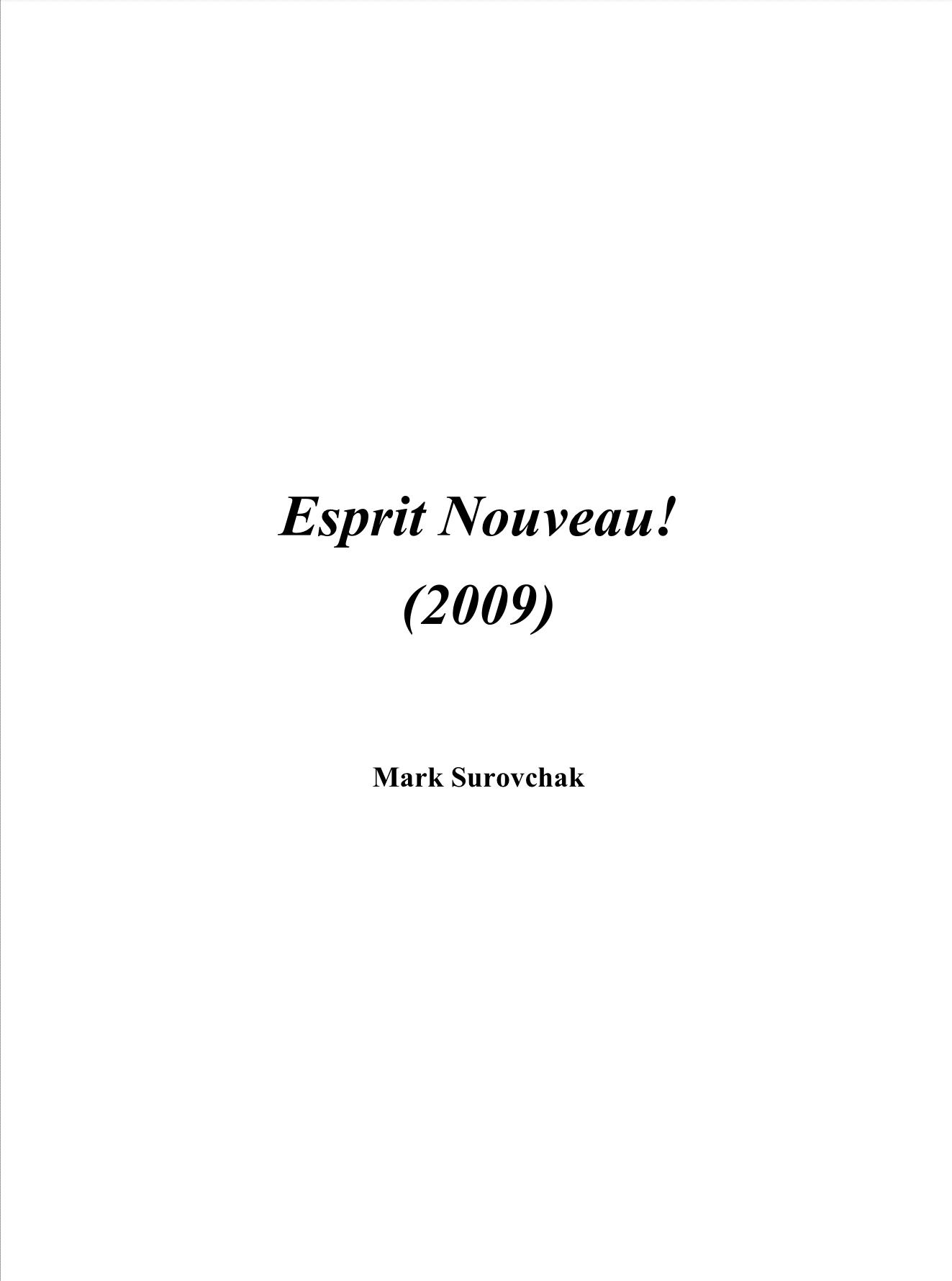 Esprit Nouveau! by Mark Surovchak