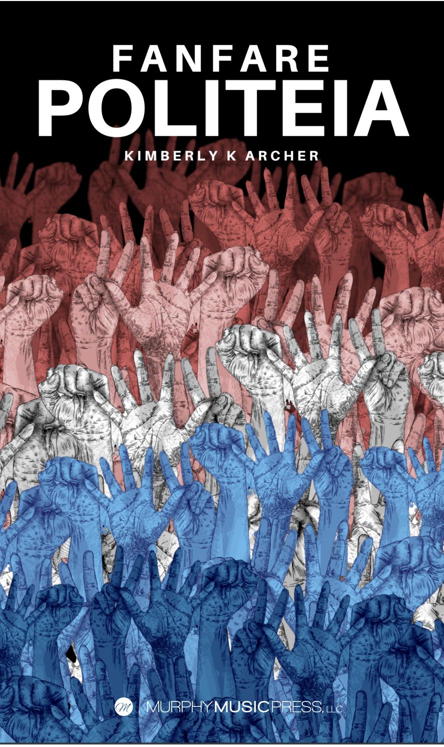 Fanfare Politeia (Score Only) by Kimberly K Archer