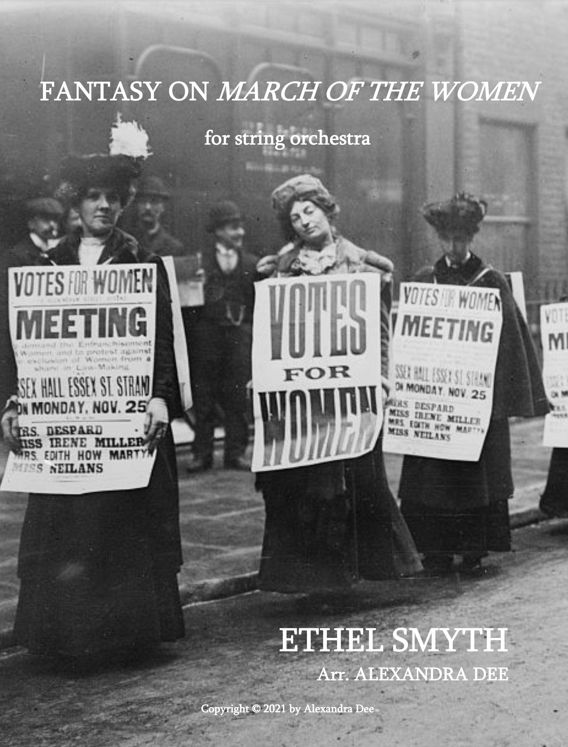 Fantasy On March Of The Women  by Ethel Smyth, arr. Dee