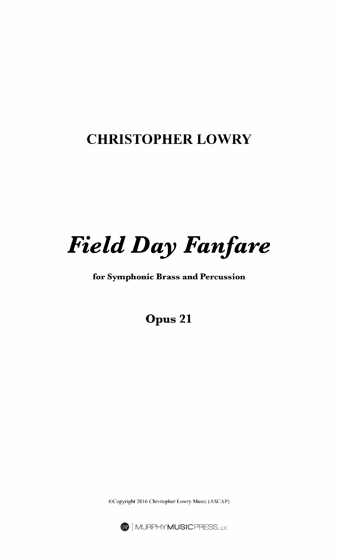 Field Day Fanfare by Christopher Lowry