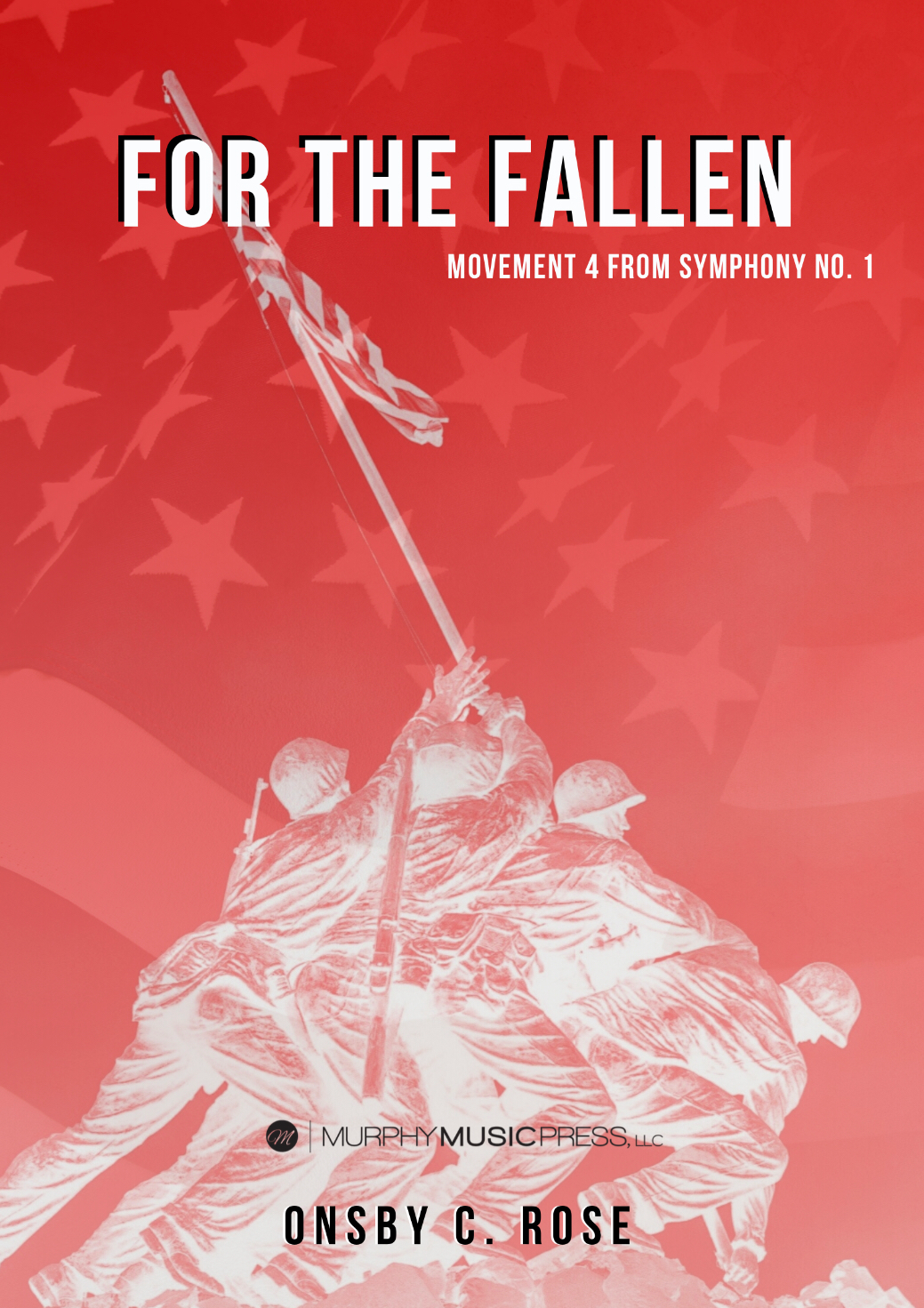 For The Fallen (Score Only) by Onsby C. Rose