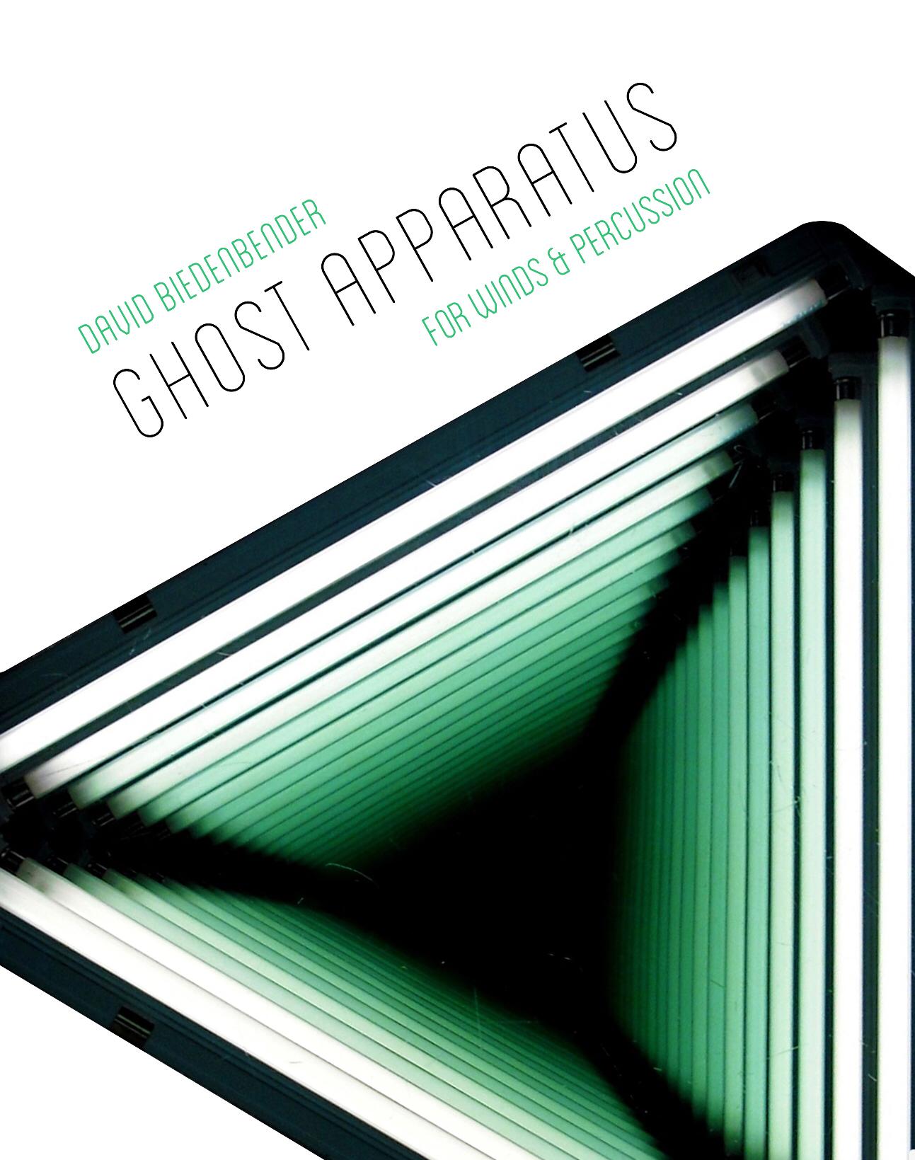 Ghost Apparatus  by David Biedenbender