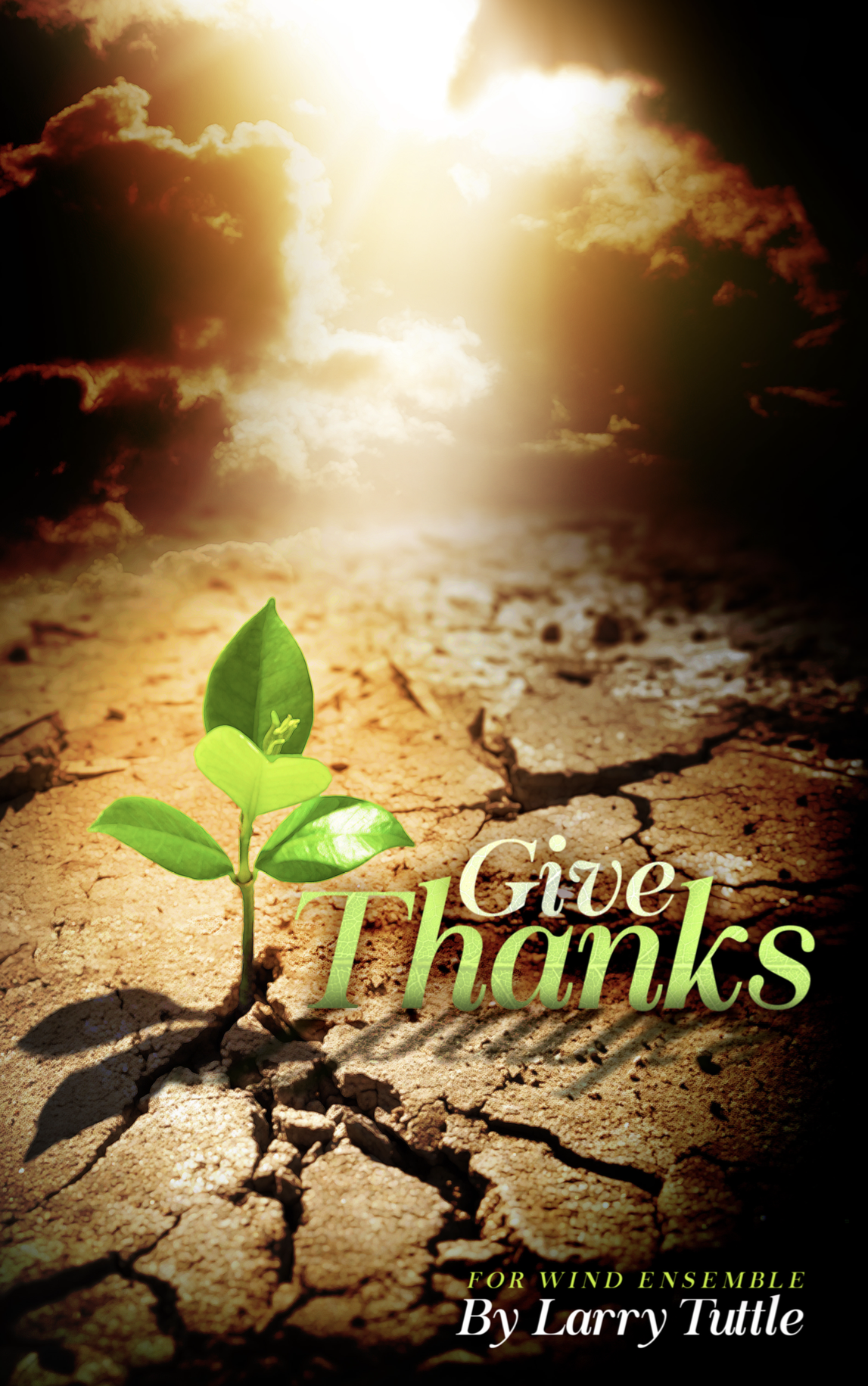 Give Thanks (Score Only) by Larry Tuttle