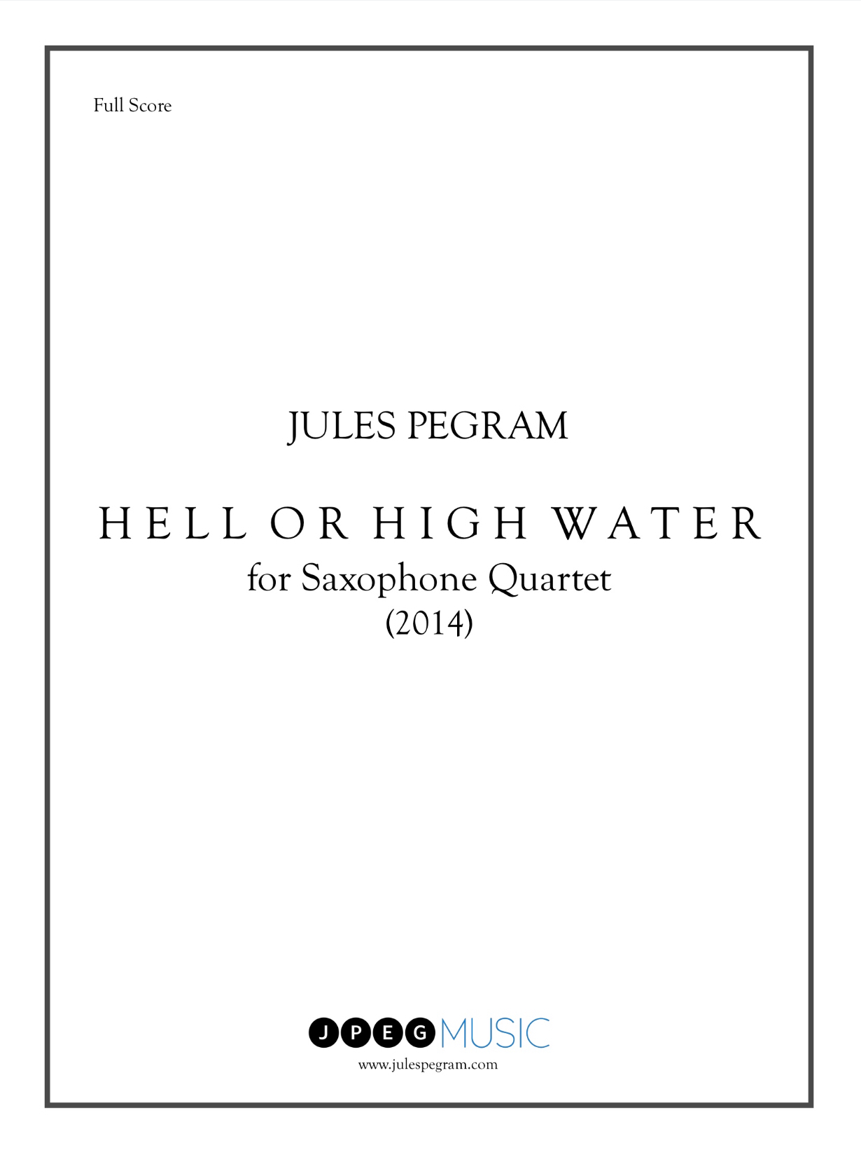 Hell Or High Water by Jules Pegram