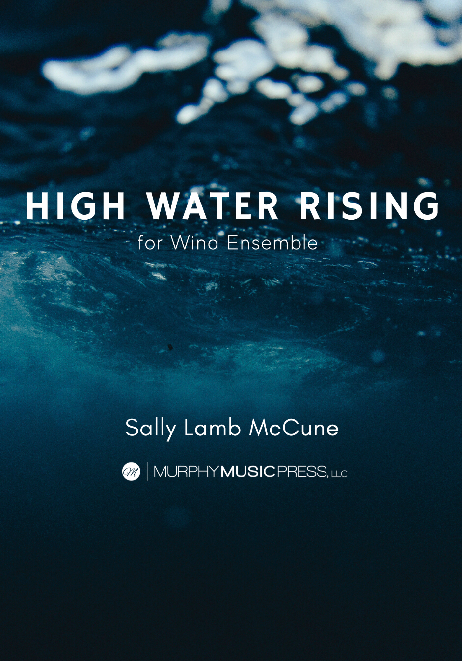 High Water Rising (Score Only) by Sally Lamb McCune