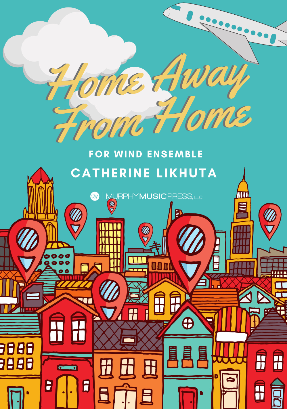 Home Away From Home (Score Only) by Catherine Likhuta