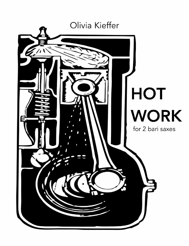 Hot Work by Olivia Kieffer