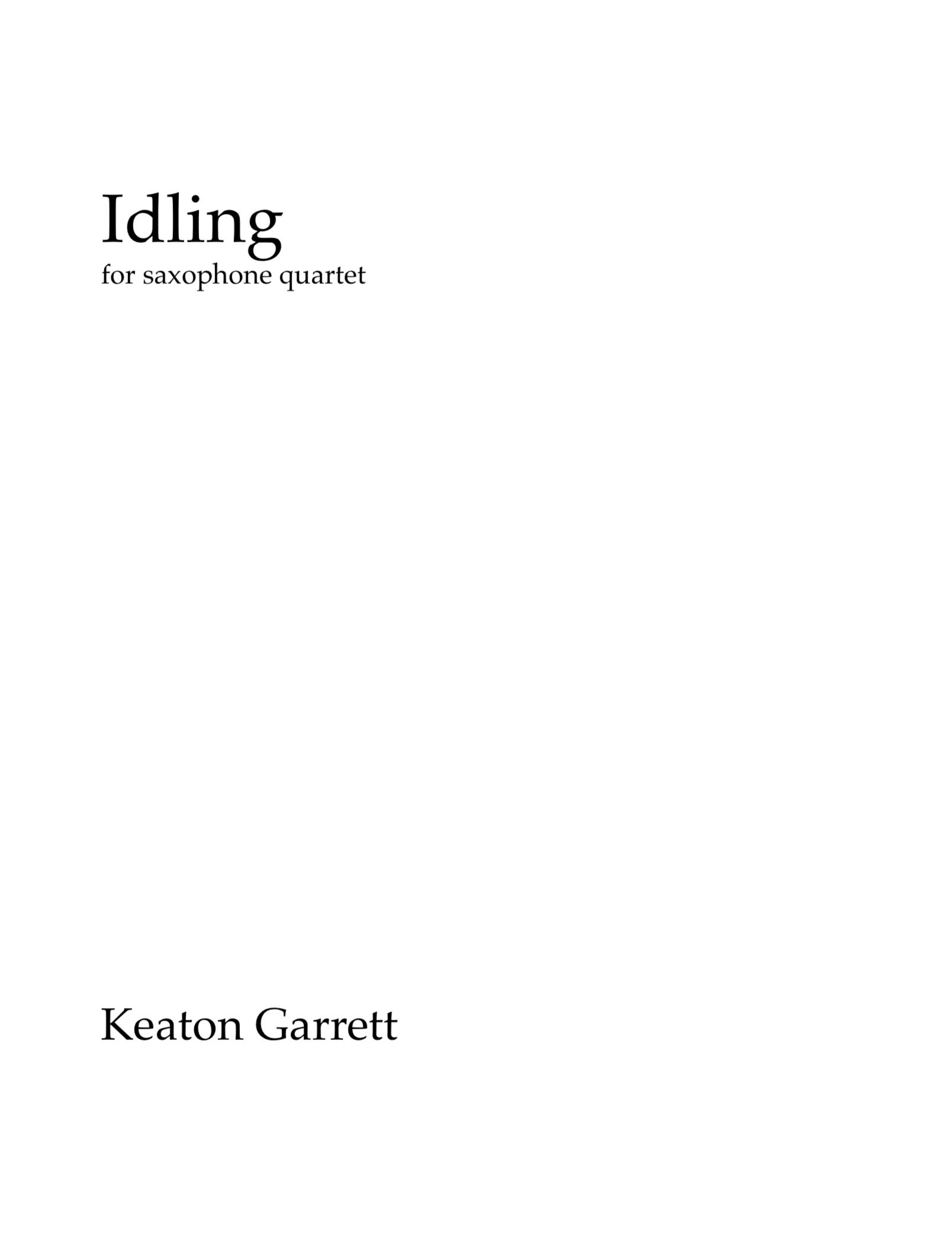 Idiling by Keaton Garrett